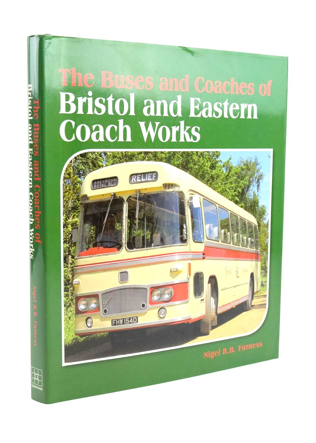 Photo of THE BUSES AND COACHES OF BRISTOL AND EASTERN COACH WORKS written by Furness, Nigel R.B. published by The Crowood Press (STOCK CODE: 1320160)  for sale by Stella & Rose's Books