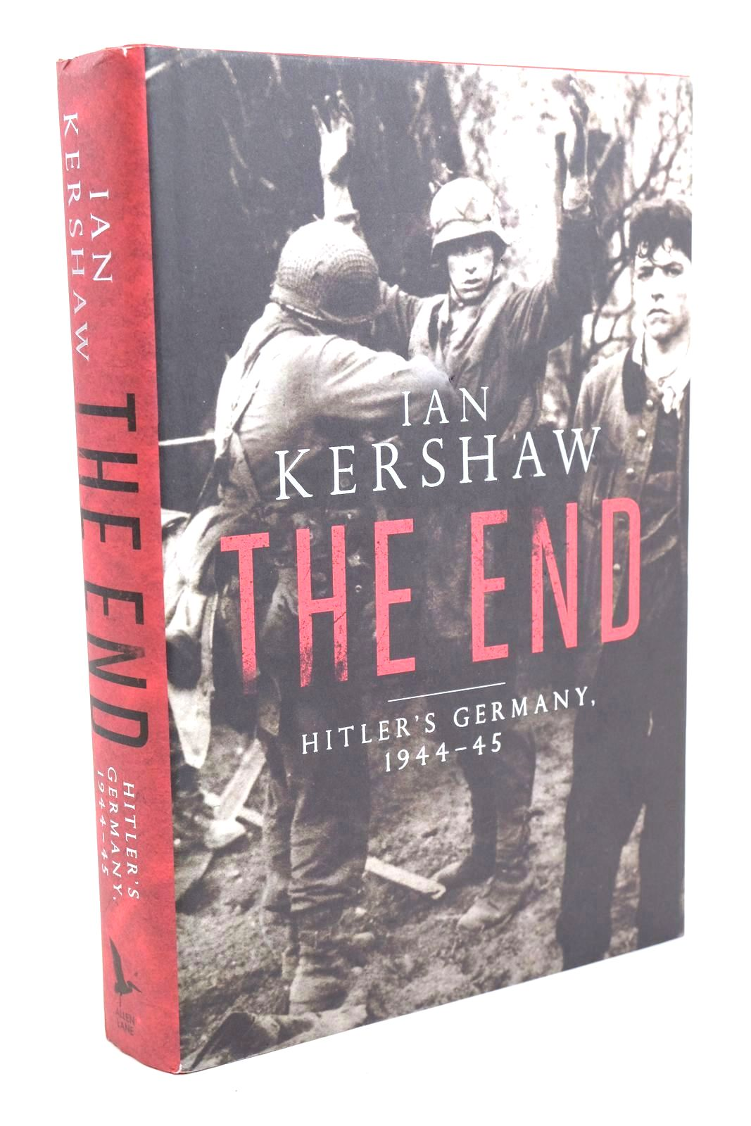 Photo of THE END HITLER'S GERMANY 1944-45 written by Kershaw, Ian published by Allen Lane (STOCK CODE: 1320161)  for sale by Stella & Rose's Books