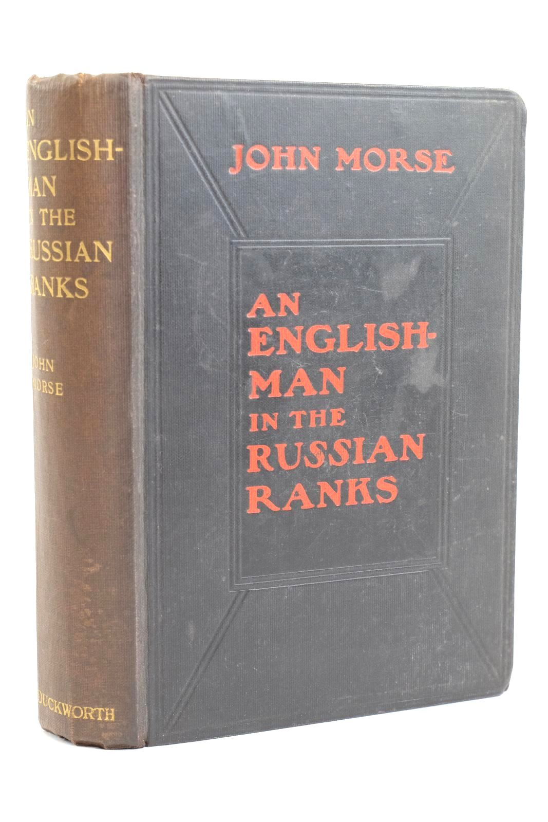 Photo of AN ENGLISHMAN IN THE RUSSIAN RANKS written by Morse, John published by Duckworth & Co. (STOCK CODE: 1320175)  for sale by Stella & Rose's Books