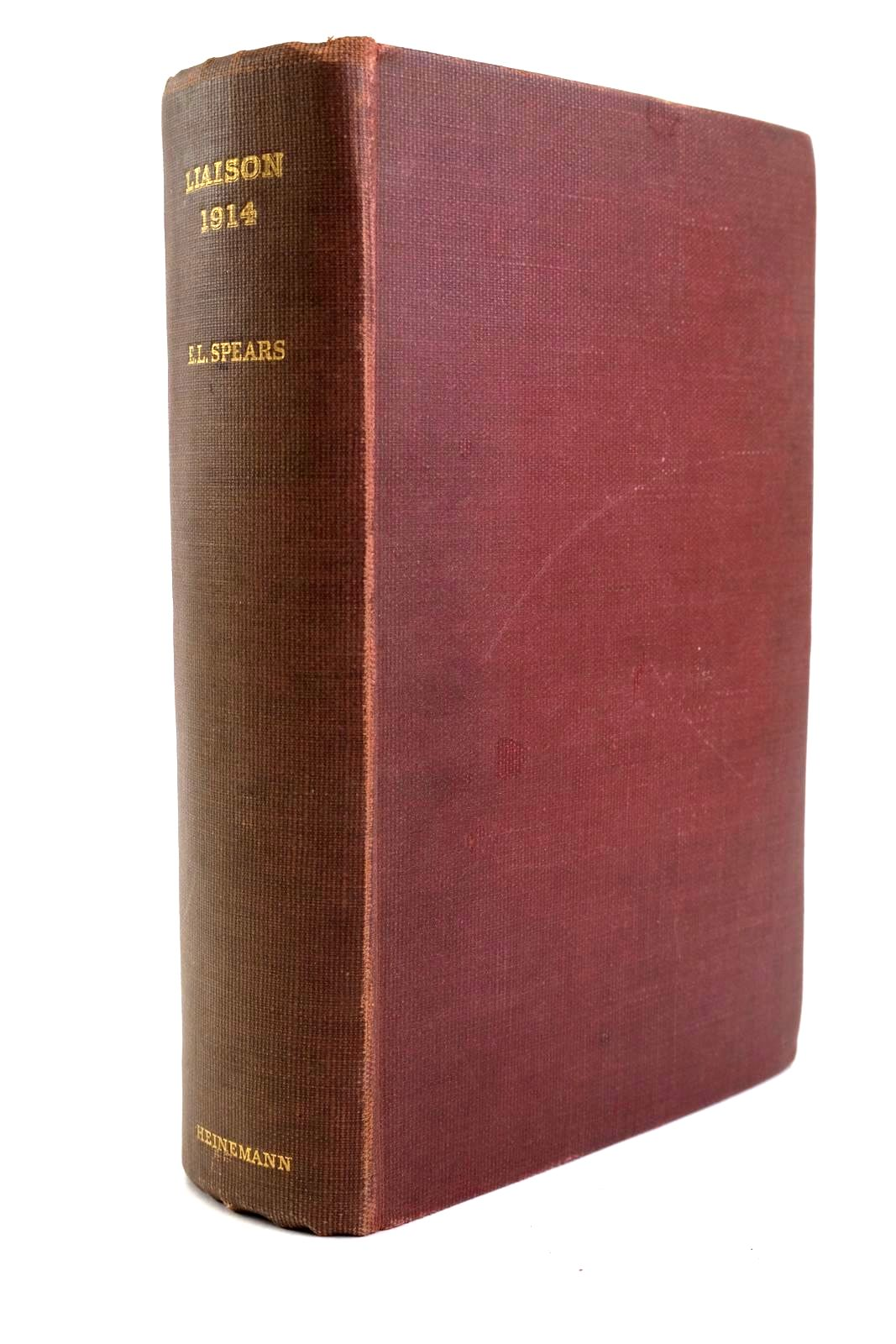Photo of LIAISON 1914 A NARRATIVE OF THE GREAT RETREAT written by Spears, Edward published by William Heinemann Ltd. (STOCK CODE: 1320192)  for sale by Stella & Rose's Books