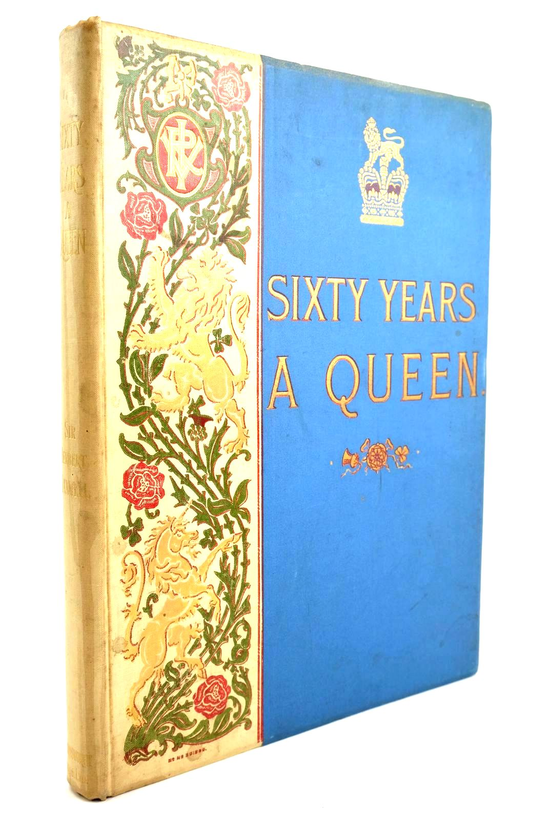 Photo of SIXTY YEARS A QUEEN written by Maxwell, Herbert published by Harmsworth Bros., Limited (STOCK CODE: 1320208)  for sale by Stella & Rose's Books