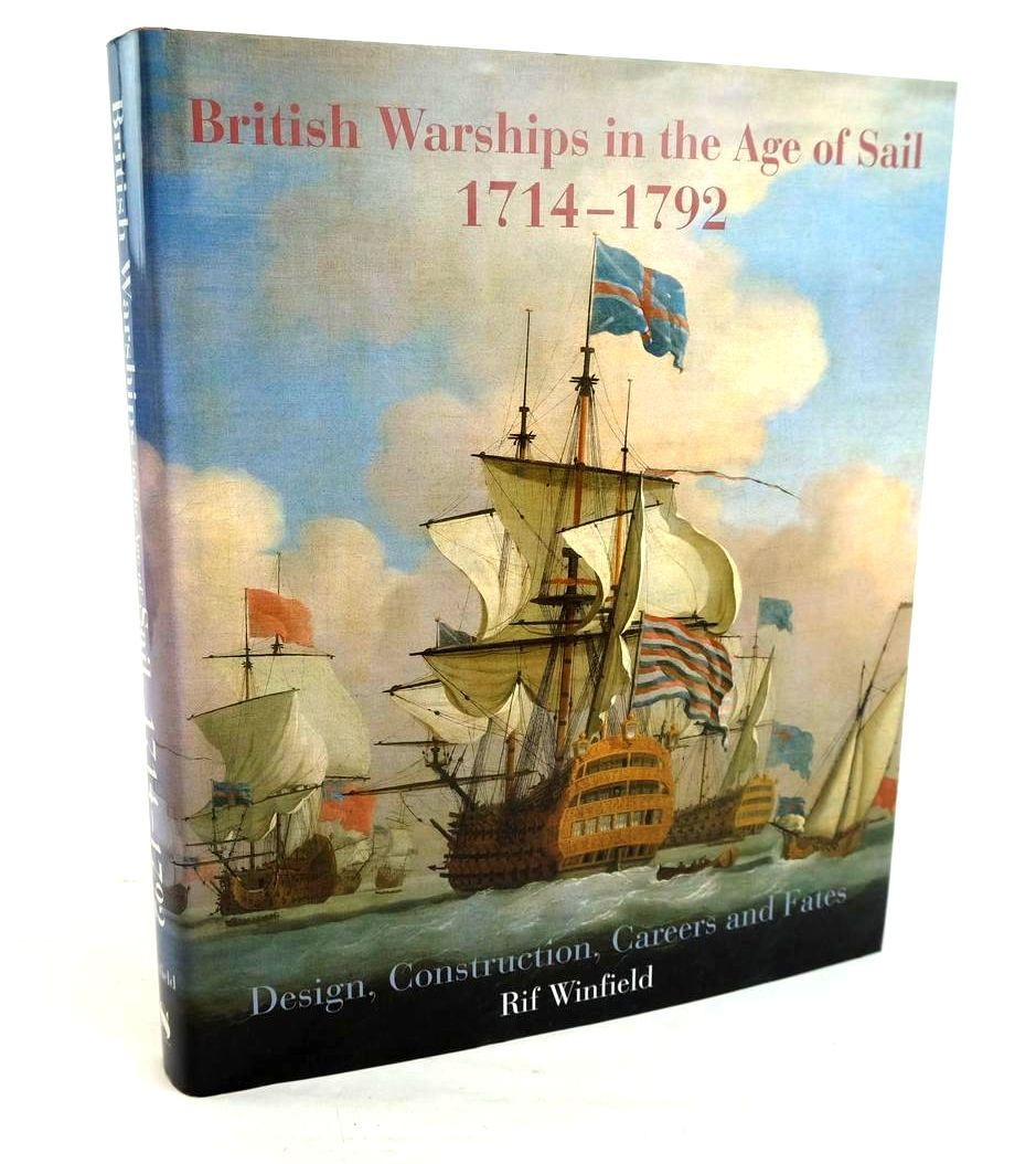 Photo of BRITISH WARSHIPS IN THE AGE OF SAIL 1714-1792: DESIGN, CONSTRUCTION, CAREERS AND FATES- Stock Number: 1320212