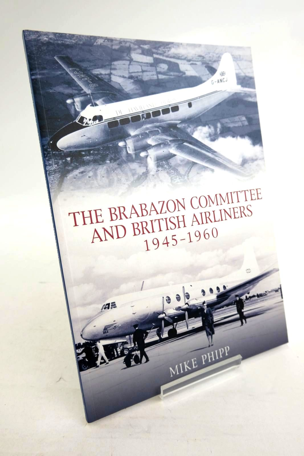 Photo of THE BRABAZON COMMITTEE AND BRITISH AIRLINERS 1945-1960- Stock Number: 1320275