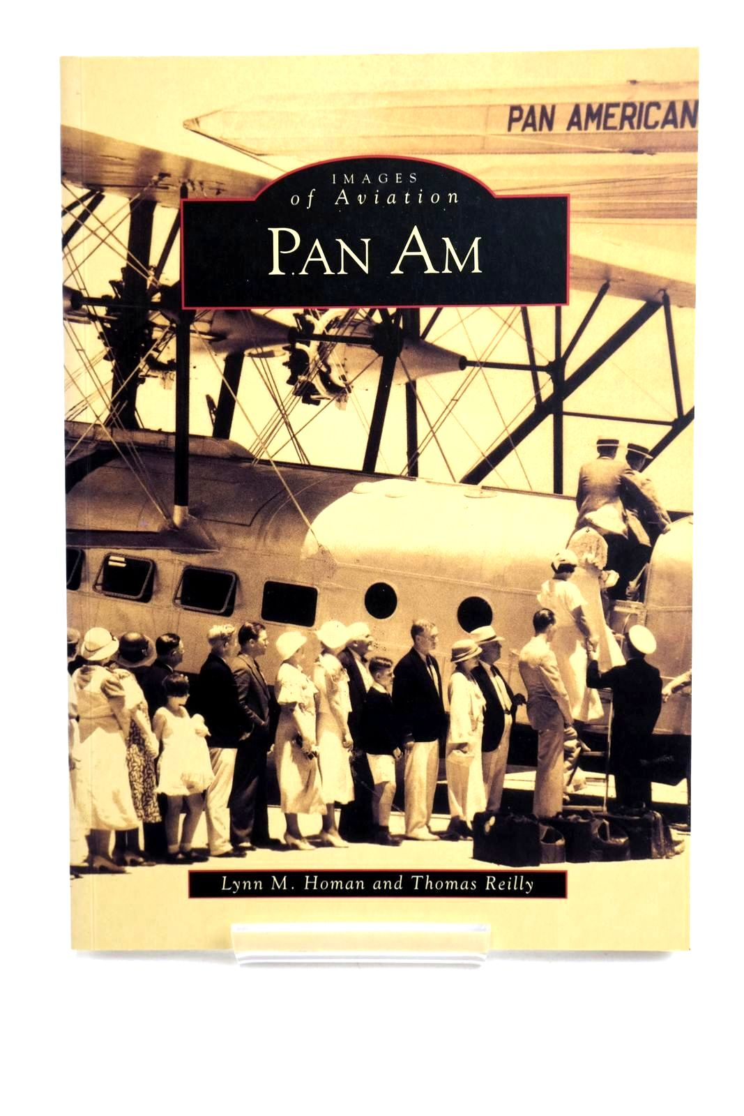 Photo of PAN AM written by Homan, Lynn M. Reilly, Thomas published by Arcadia (STOCK CODE: 1320281)  for sale by Stella & Rose's Books