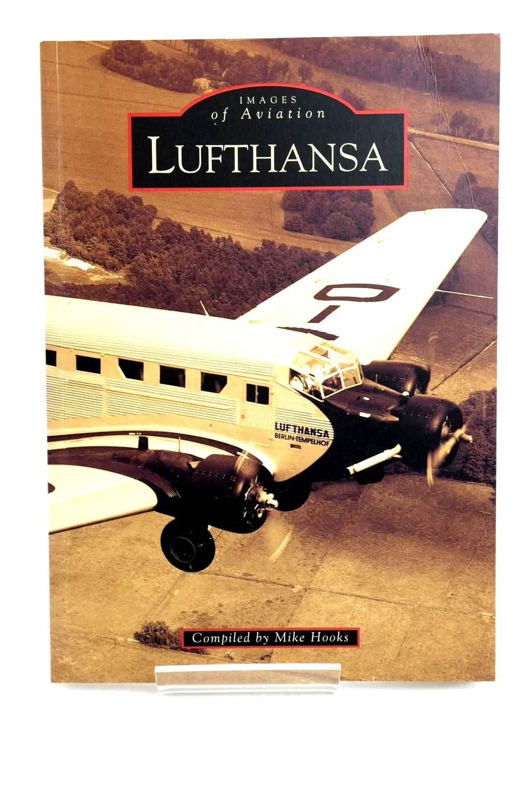 Photo of LUFTHANSA written by Hooks, Mike published by Tempus Publishing Ltd (STOCK CODE: 1320282)  for sale by Stella & Rose's Books