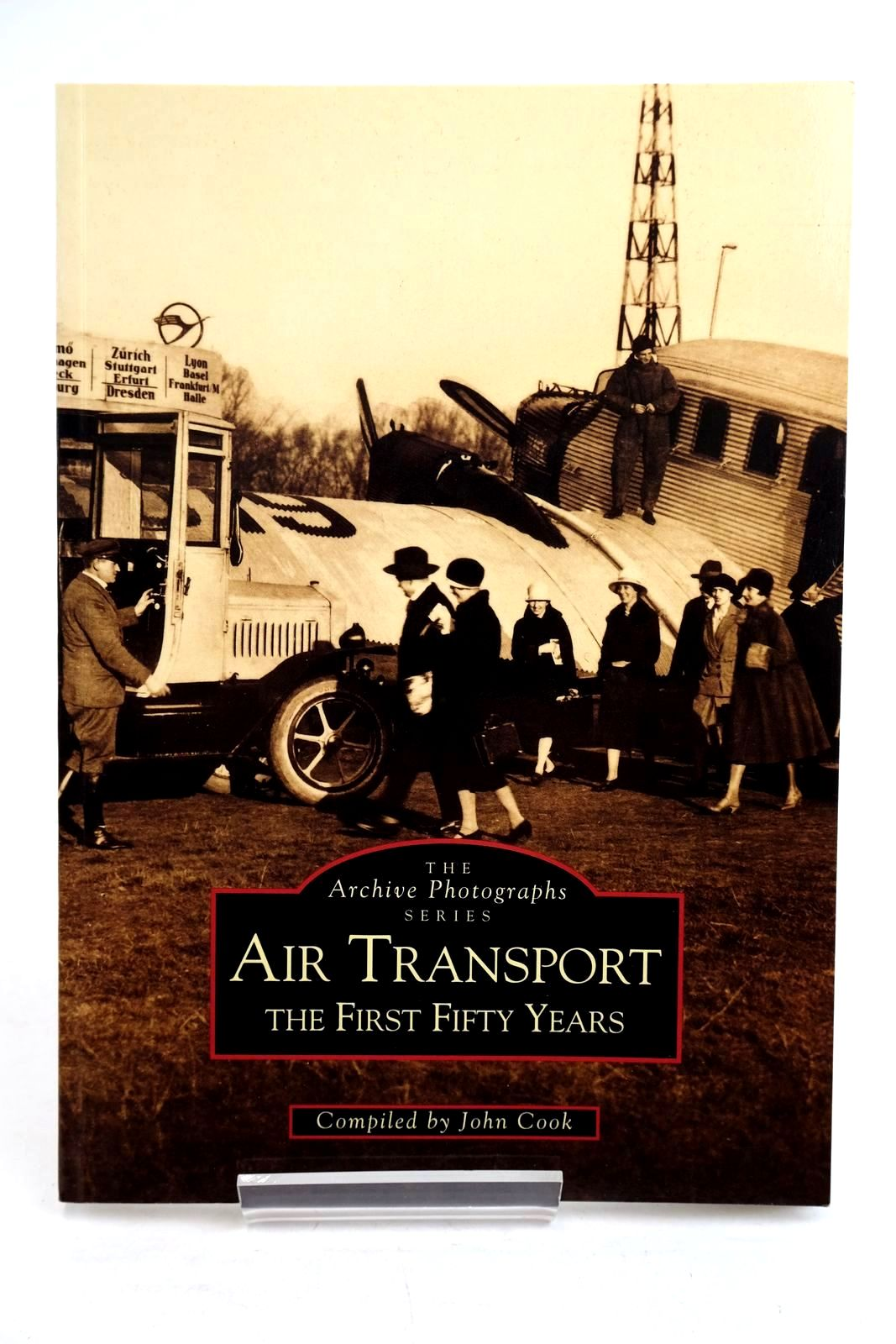 Photo of AIR TRANSPORT THE FIRST FIFTY YEARS written by Cook, John published by The Chalford Publishing Company (STOCK CODE: 1320283)  for sale by Stella & Rose's Books