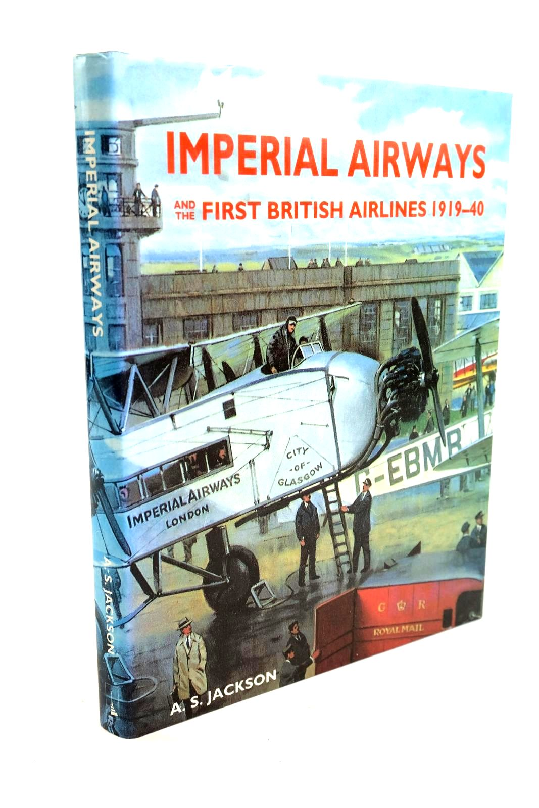 Photo of IMPERIAL AIRWAYS AND THE FIRST BRITISH AIRLINES 1919-40- Stock Number: 1320287