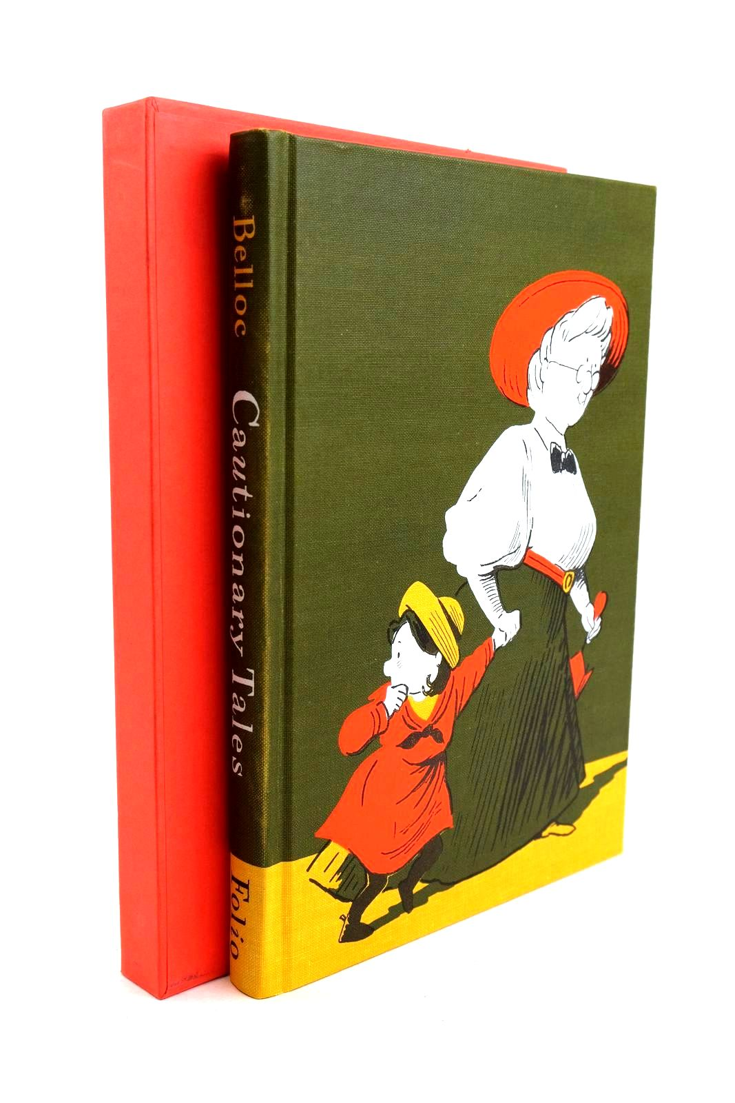 Photo of CAUTIONARY TALES AND OTHER VERSES written by Belloc, Hilaire illustrated by Simmonds, Posy published by Folio Society (STOCK CODE: 1320300)  for sale by Stella & Rose's Books
