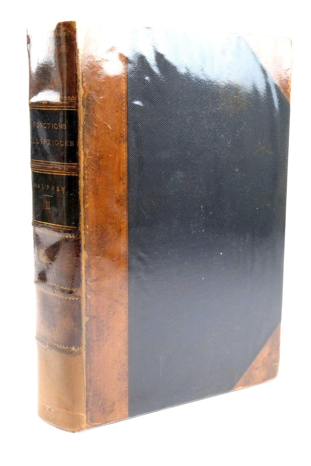 Photo of TRAITE DES FONCTIONS ELLIPTIQUES ET DE LEURS APPLICATIONS- Stock Number: 1320363