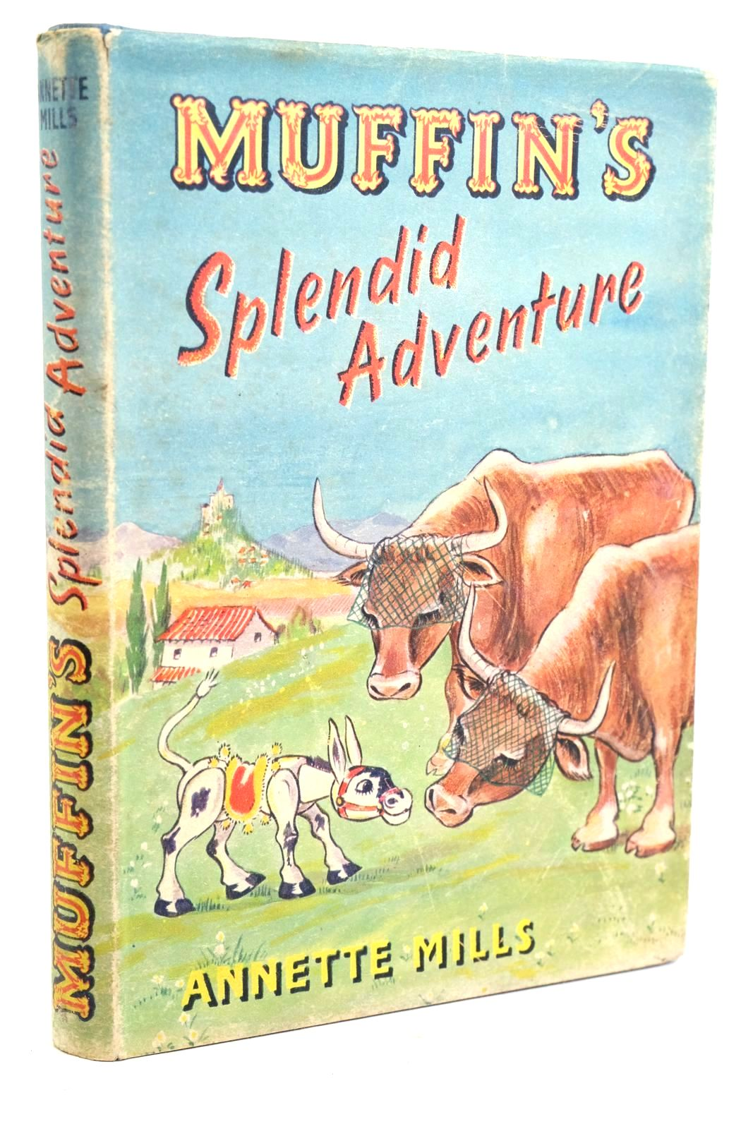 Photo of MUFFIN'S SPLENDID ADVENTURE written by Mills, Annette illustrated by Blake, Molly published by University of London Press Ltd. (STOCK CODE: 1320436)  for sale by Stella & Rose's Books