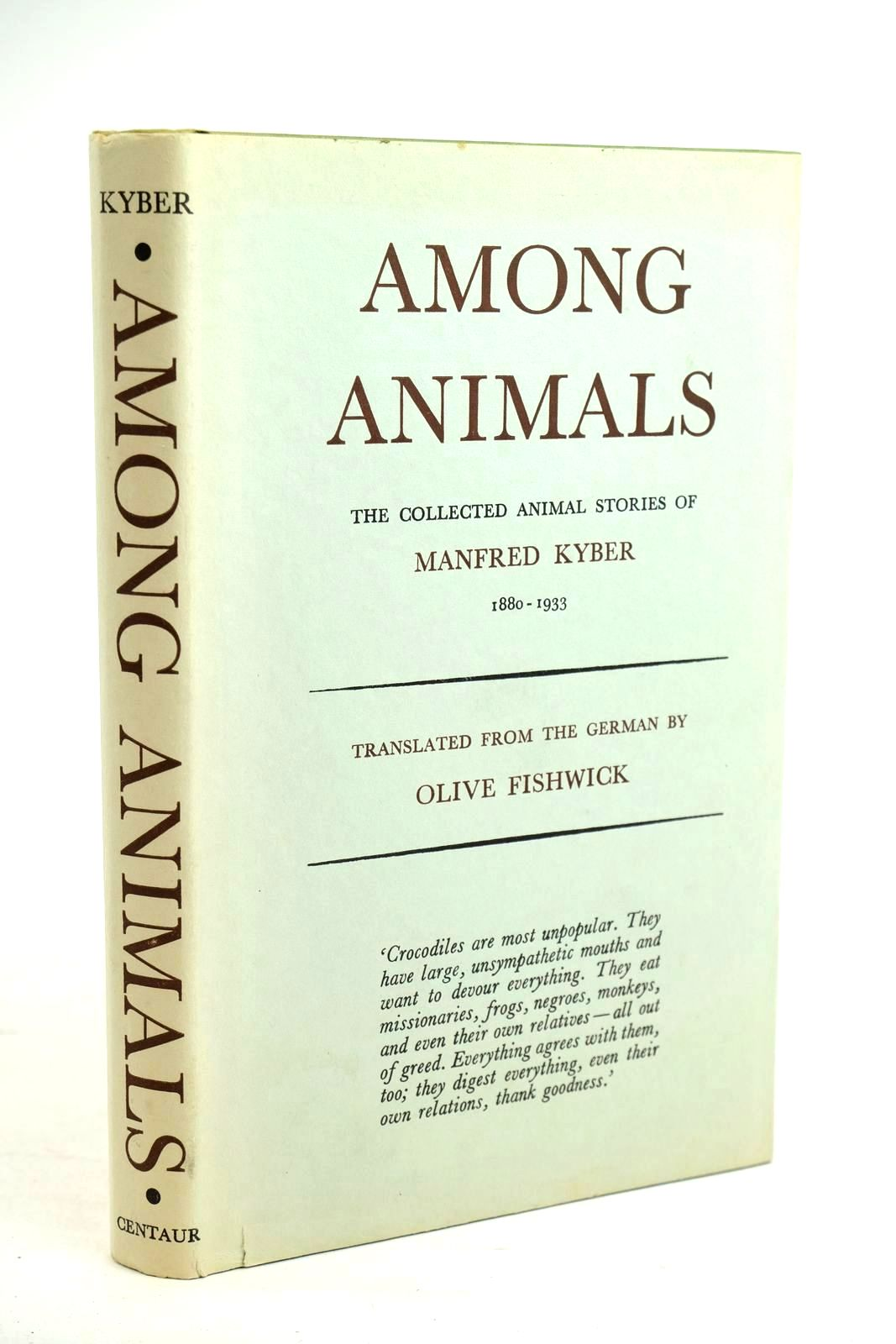 Photo of AMONG ANIMALS written by Kyber, Manfred Fishwick, Olive published by Centaur Press Ltd (STOCK CODE: 1320459)  for sale by Stella & Rose's Books