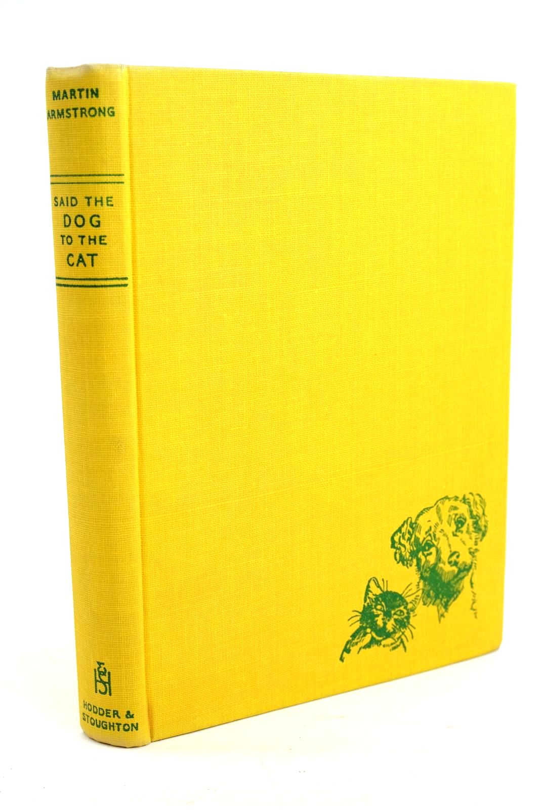 Photo of SAID THE DOG TO THE CAT written by Armstrong, Martin illustrated by May, F. Stocks published by Hodder & Stoughton (STOCK CODE: 1320476)  for sale by Stella & Rose's Books