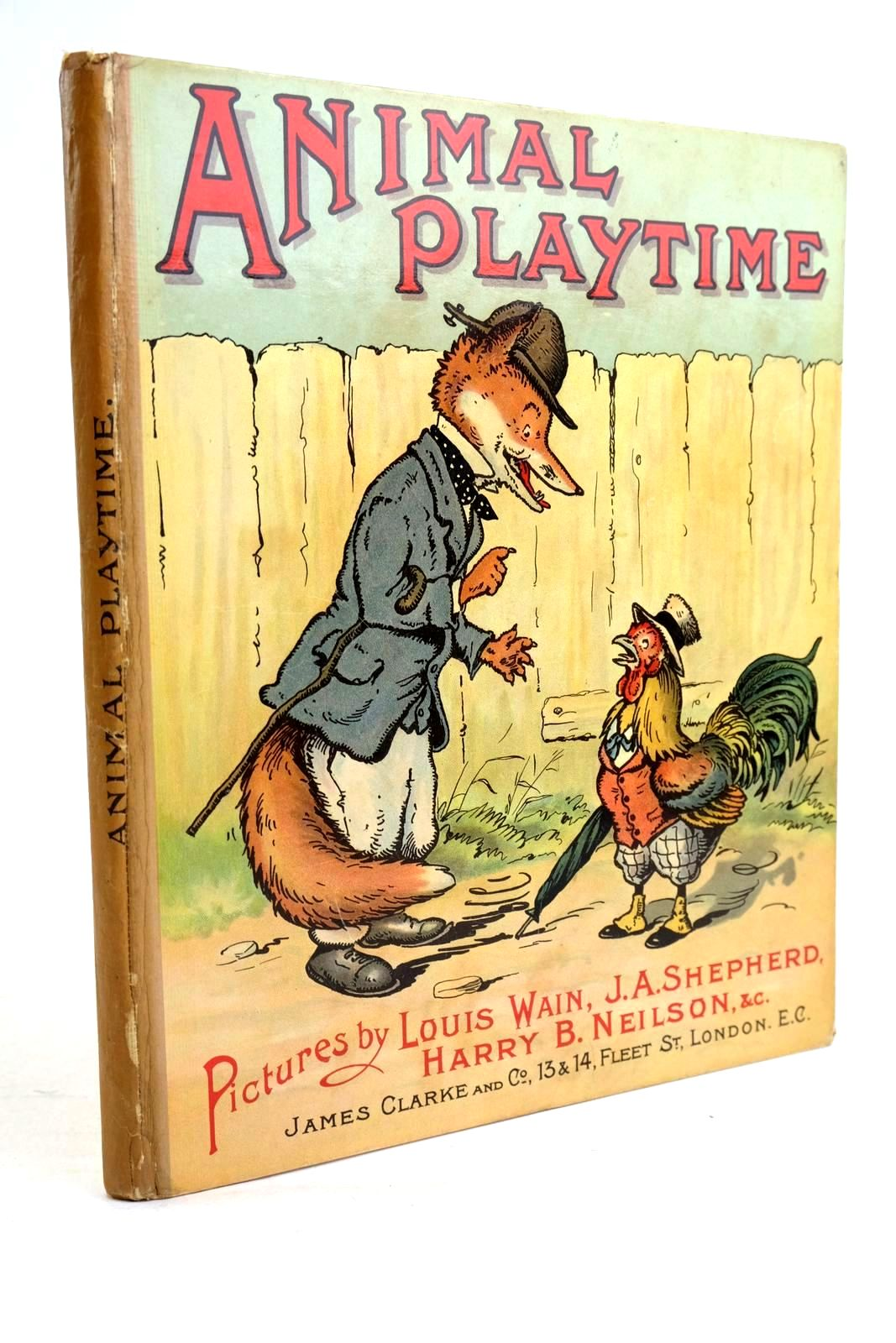 Photo of ANIMAL PLAYTIME illustrated by Wain, Louis Neilson, Harry B. Shepherd, J.A. et al., published by James Clarke & Co. (STOCK CODE: 1320518)  for sale by Stella & Rose's Books