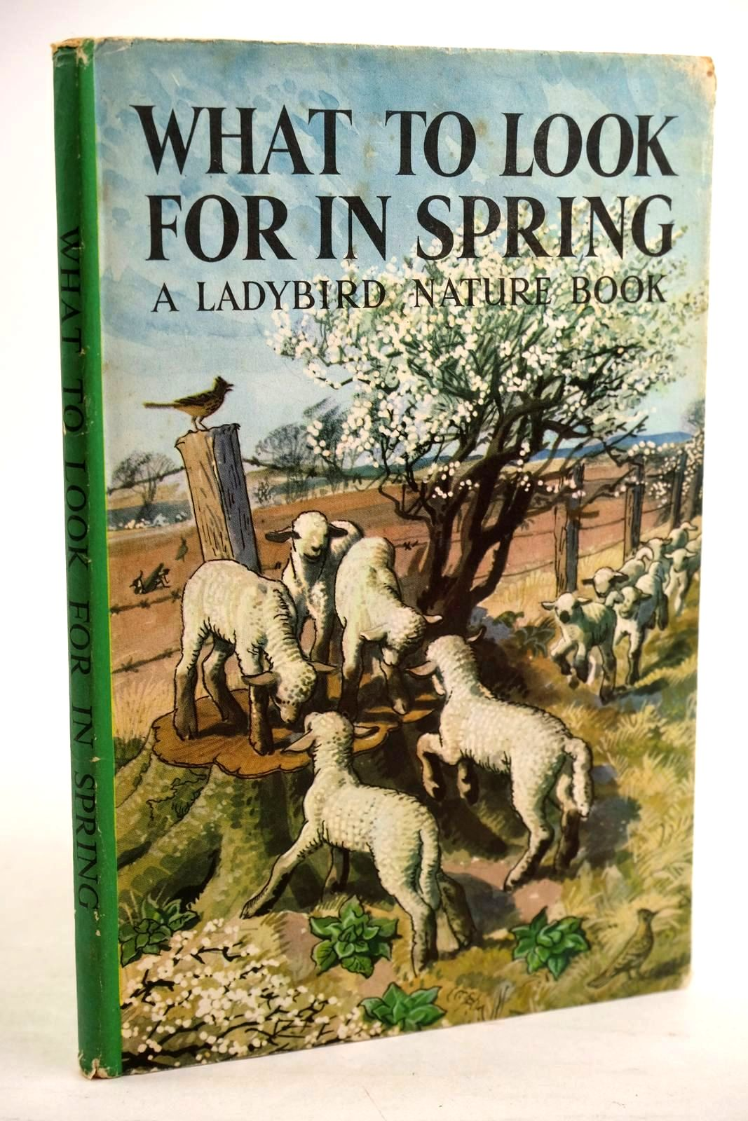 Photo of WHAT TO LOOK FOR IN SPRING written by Watson, E.L. Grant illustrated by Tunnicliffe, C.F. published by Wills & Hepworth Ltd. (STOCK CODE: 1320635)  for sale by Stella & Rose's Books