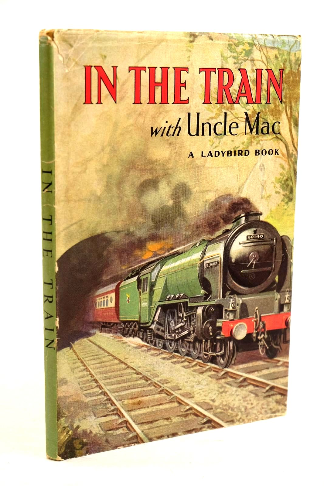 Photo of IN THE TRAIN WITH UNCLE MAC written by McCulloch, Derek illustrated by Watson, W.C. published by Wills & Hepworth Ltd. (STOCK CODE: 1320651)  for sale by Stella & Rose's Books