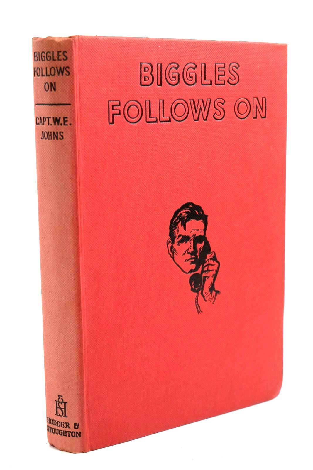 Photo of BIGGLES FOLLOWS ON written by Johns, W.E. illustrated by Stead,  published by Hodder & Stoughton (STOCK CODE: 1320693)  for sale by Stella & Rose's Books