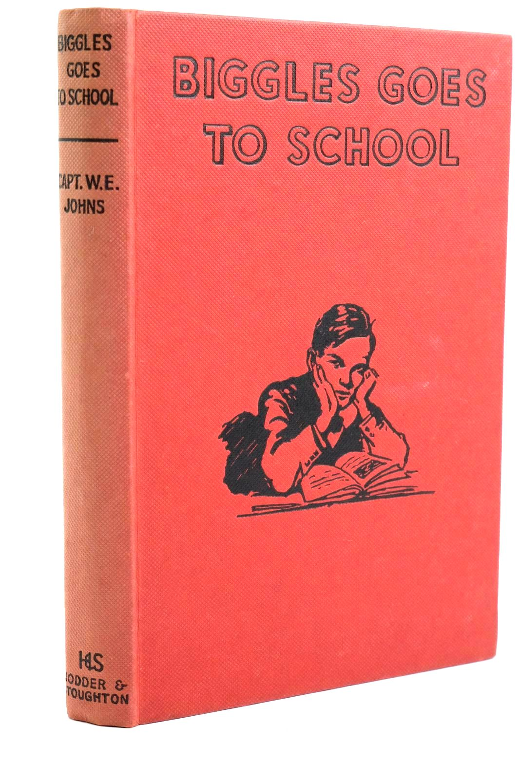 Photo of BIGGLES GOES TO SCHOOL written by Johns, W.E. illustrated by Stead,  published by Hodder & Stoughton (STOCK CODE: 1320698)  for sale by Stella & Rose's Books