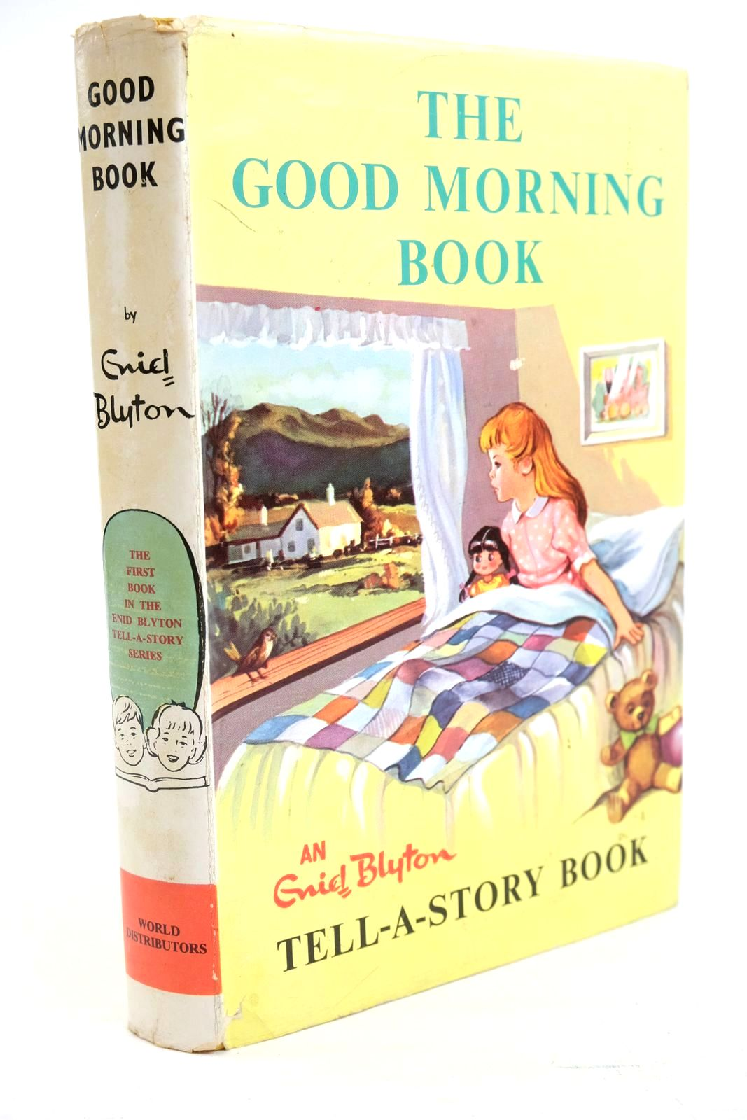 Photo of ENID BLYTON'S GOOD MORNING BOOK written by Blyton, Enid illustrated by Johnson, Joyce published by World Distributors Ltd. (STOCK CODE: 1321076)  for sale by Stella & Rose's Books