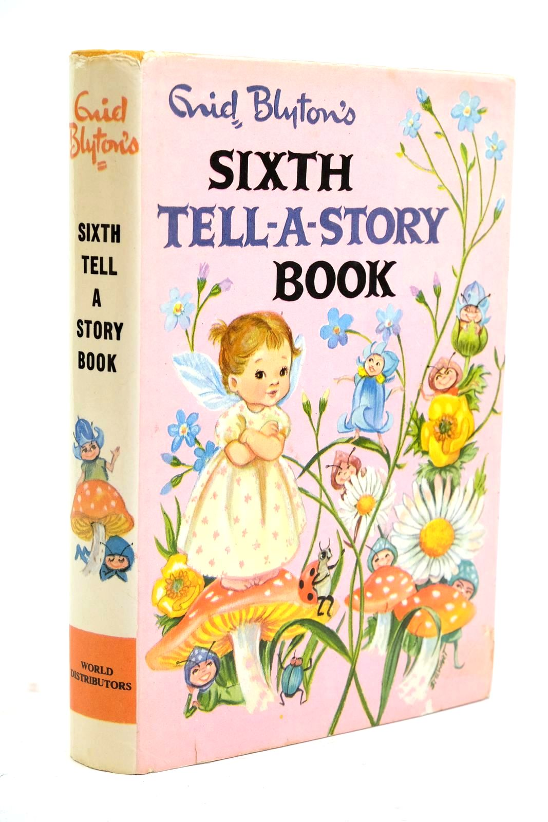 Photo of ENID BLYTON'S SIXTH TELL-A-STORY BOOK written by Blyton, Enid published by World Distributors Ltd. (STOCK CODE: 1321088)  for sale by Stella & Rose's Books