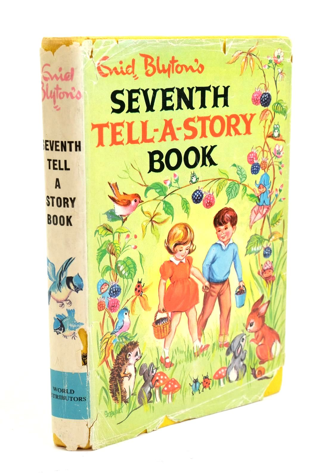Photo of ENID BLYTON'S SEVENTH TELL-A-STORY BOOK written by Blyton, Enid published by World Distributors Ltd. (STOCK CODE: 1321090)  for sale by Stella & Rose's Books