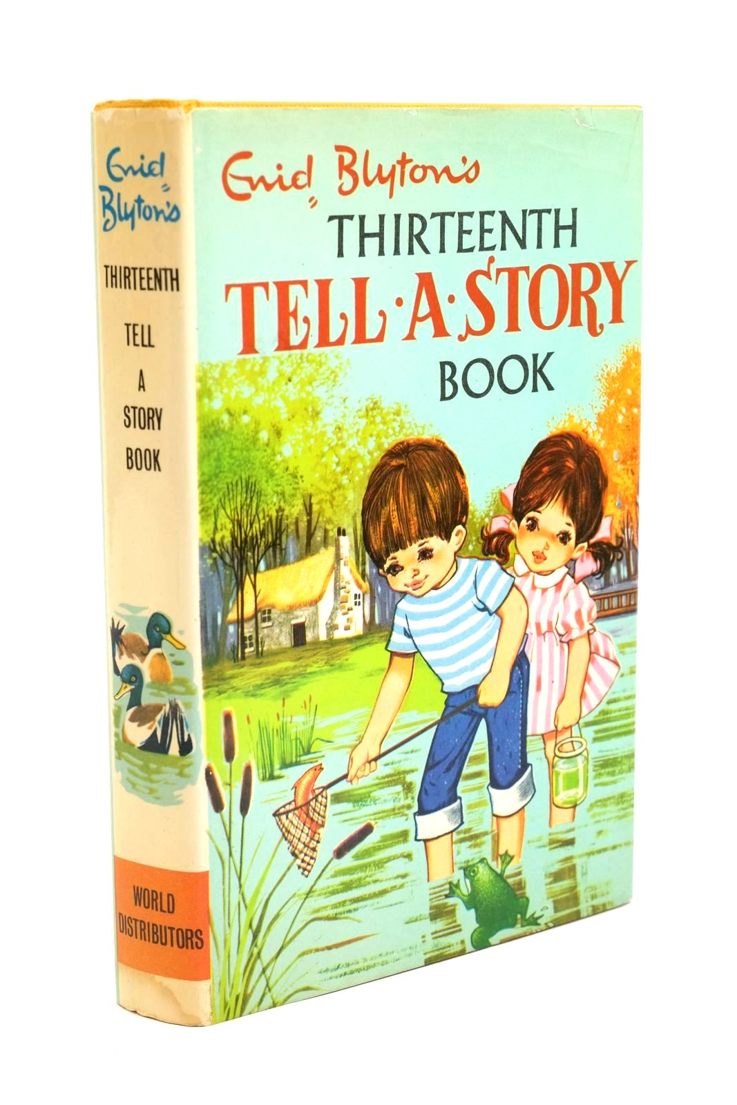 Photo of ENID BLYTON'S THIRTEENTH TELL-A-STORY BOOK written by Blyton, Enid published by World Distributors Ltd. (STOCK CODE: 1321094)  for sale by Stella & Rose's Books