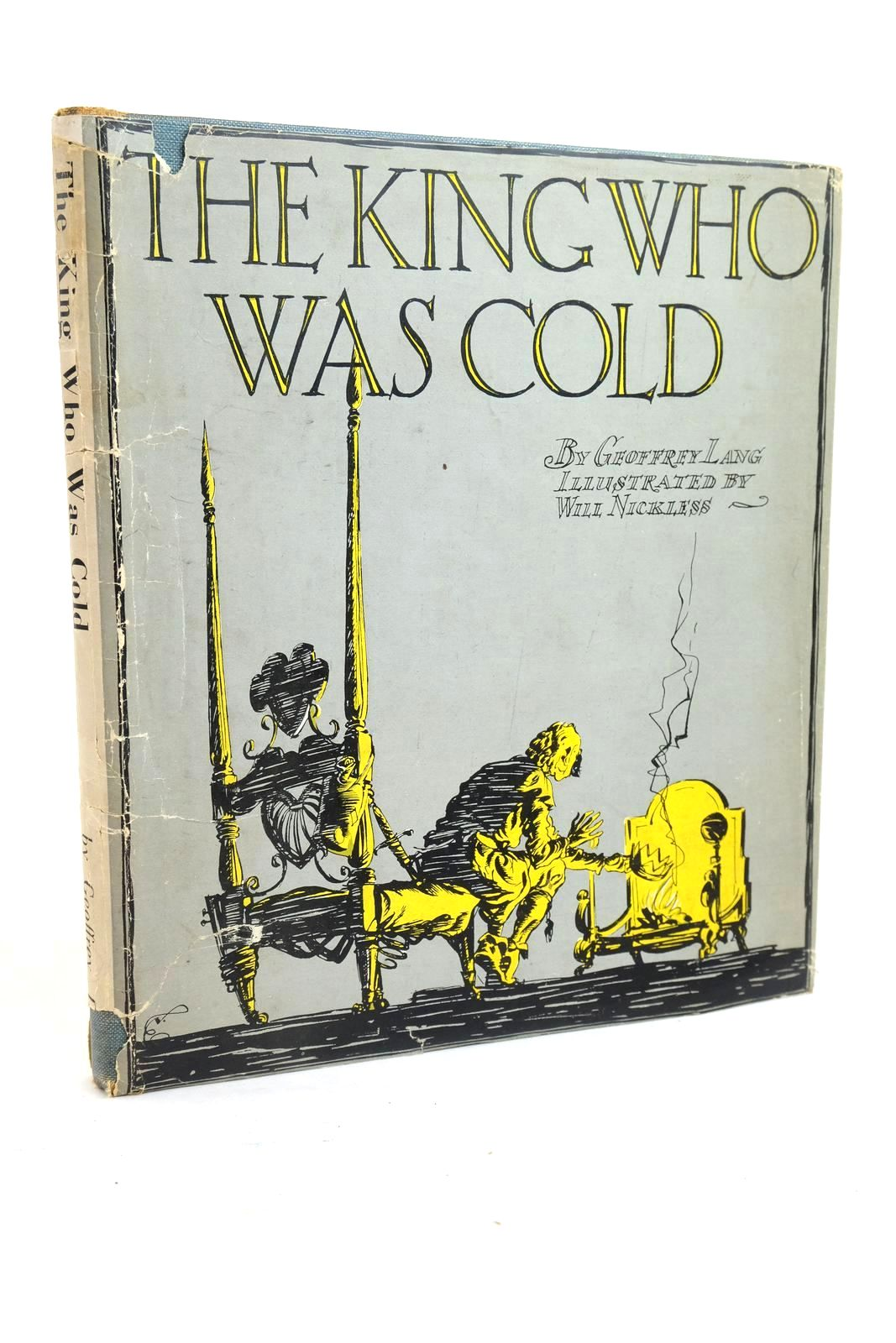 Photo of THE KING WHO WAS COLD written by Lang, Geoffrey illustrated by Nickless, Will published by Herbert Jenkins Limited (STOCK CODE: 1321160)  for sale by Stella & Rose's Books