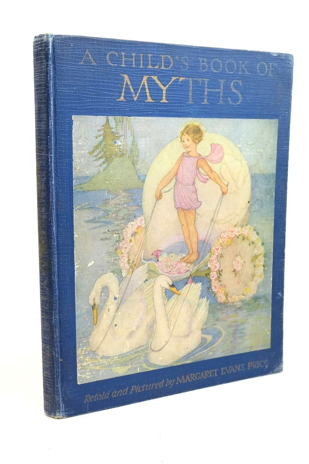 Photo of A CHILD'S BOOK OF MYTHS written by Price, Margaret Evans Bates, Katharine Lee illustrated by Price, Margaret Evans published by Rand McNally & Company (STOCK CODE: 1321162)  for sale by Stella & Rose's Books