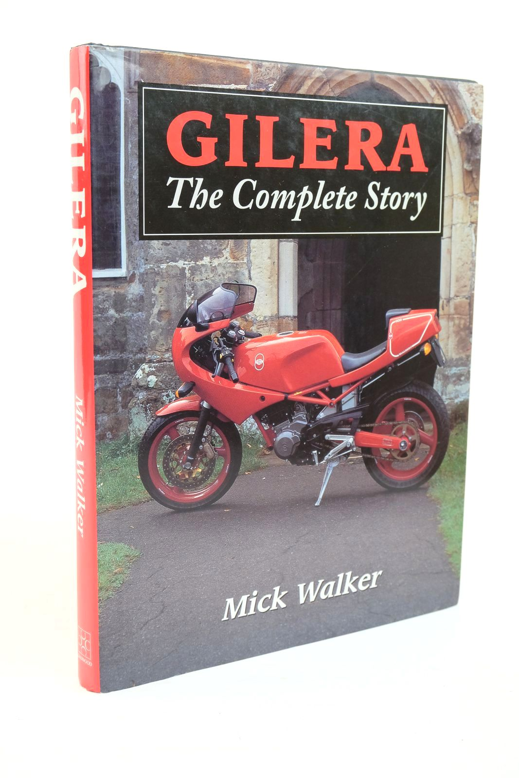 Photo of GILERA THE COMPLETE STORY written by Walker, Mick published by The Crowood Press (STOCK CODE: 1321179)  for sale by Stella & Rose's Books