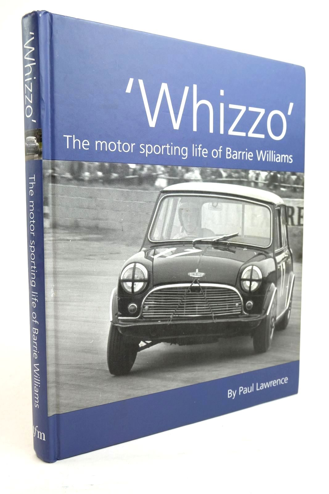 Photo of WHIZZO THE MOTOR SPORTING LIFE OF BARRIE WILLIAMS- Stock Number: 1321187