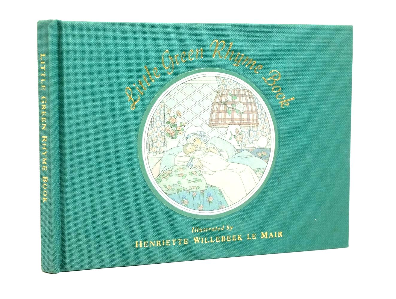 Photo of LITTLE GREEN RHYME BOOK illustrated by Willebeek Le Mair, Henriette published by Gallery Children's Books (STOCK CODE: 1321435)  for sale by Stella & Rose's Books