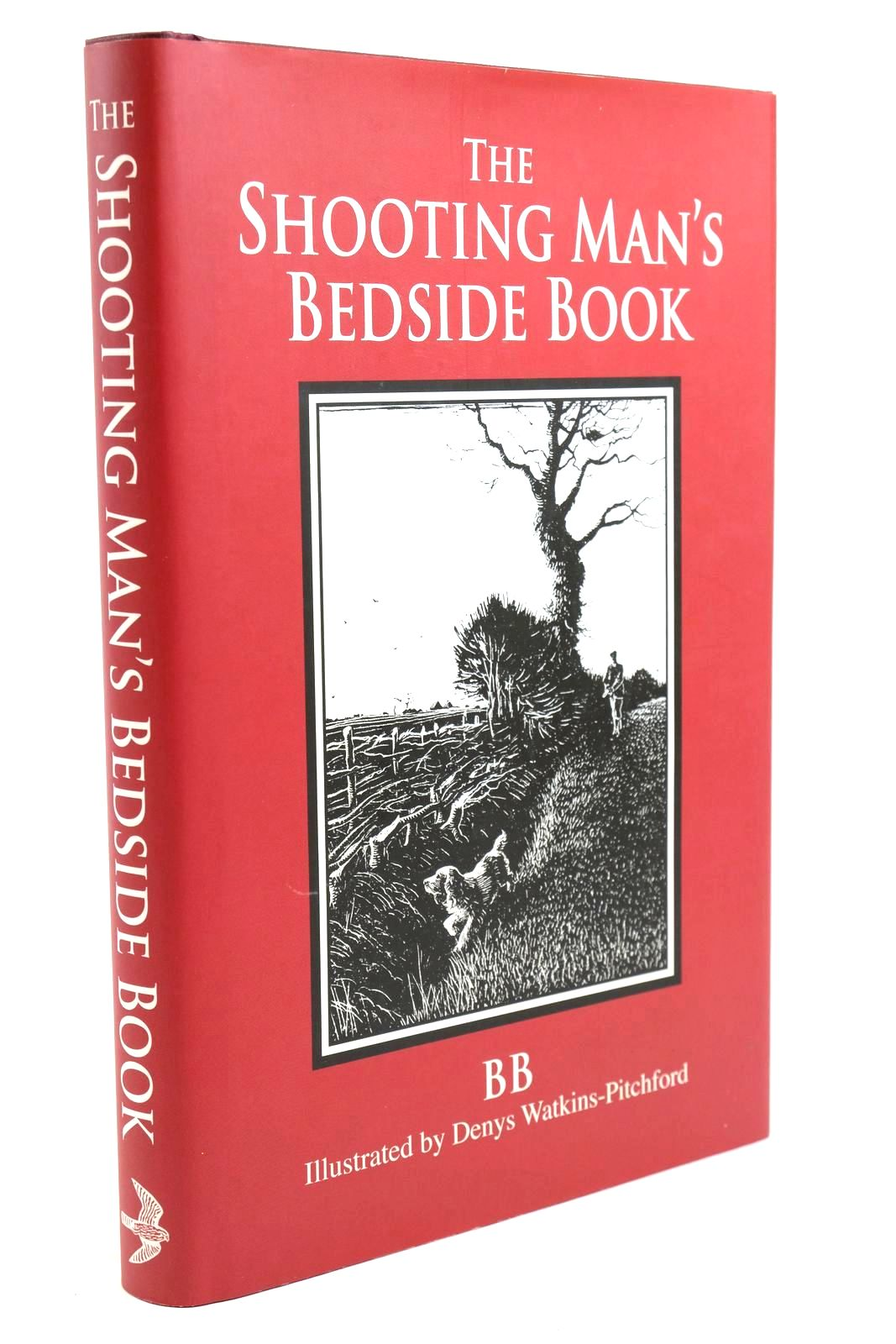 Photo of THE SHOOTING MAN'S BEDSIDE BOOK written by BB,  Hart-Davis, Duff illustrated by BB,  published by Merlin Unwin Books (STOCK CODE: 1321492)  for sale by Stella & Rose's Books