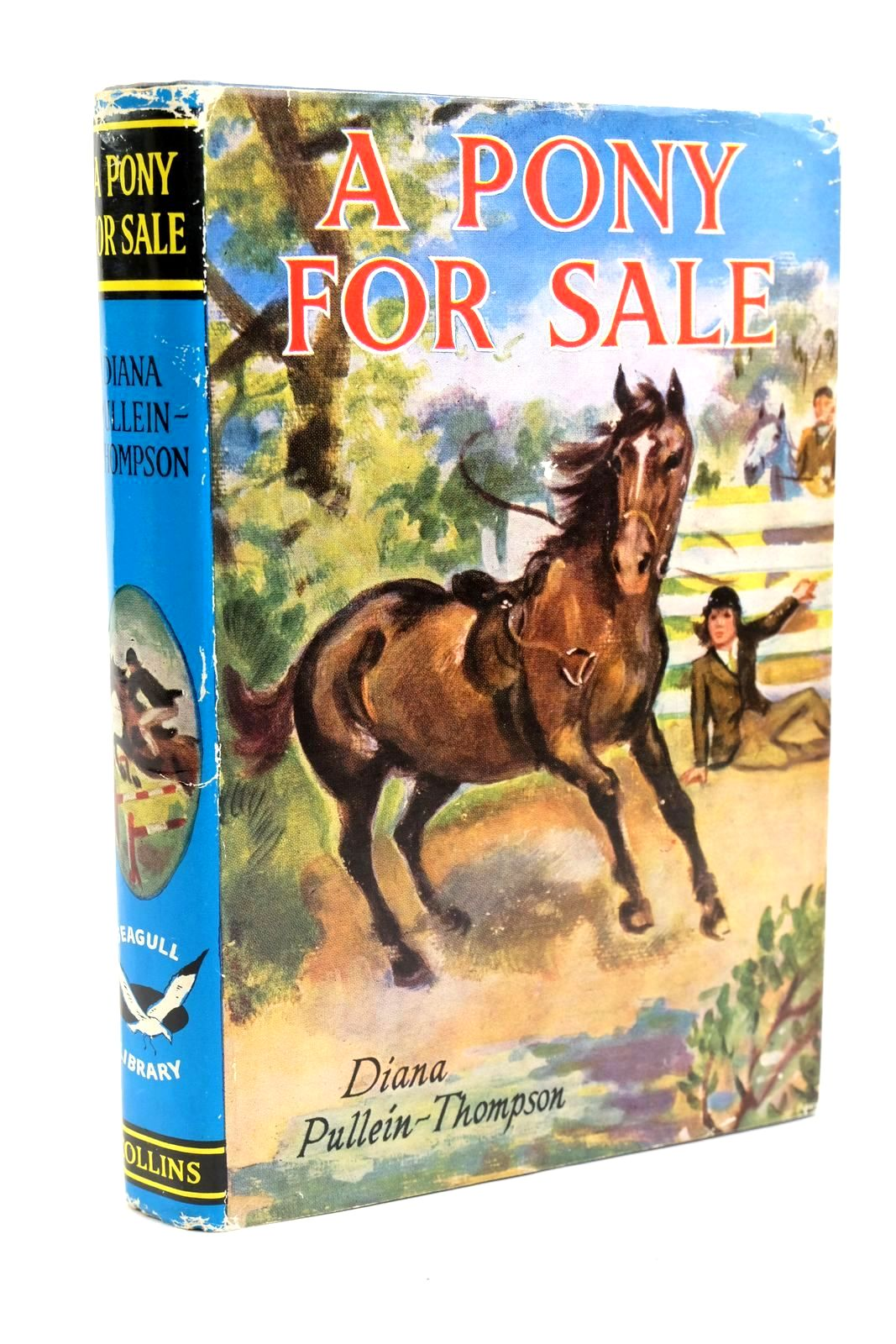 Photo of A PONY FOR SALE written by Pullein-Thompson, Diana illustrated by Rose, Sheila published by Collins (STOCK CODE: 1321503)  for sale by Stella & Rose's Books