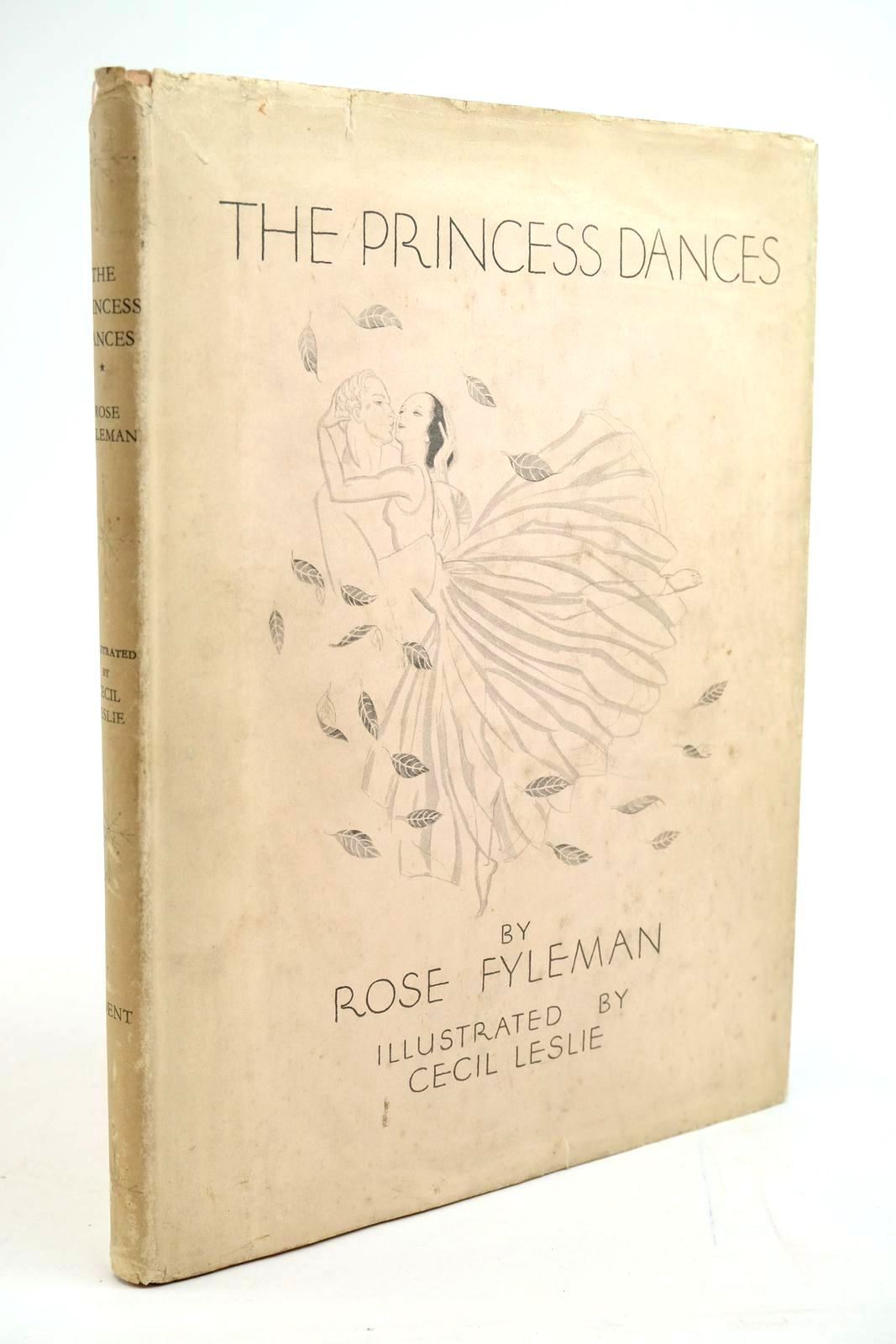 Photo of THE PRINCESS DANCES written by Fyleman, Rose illustrated by Leslie, Cecil published by J.M. Dent & Sons Ltd. (STOCK CODE: 1321511)  for sale by Stella & Rose's Books