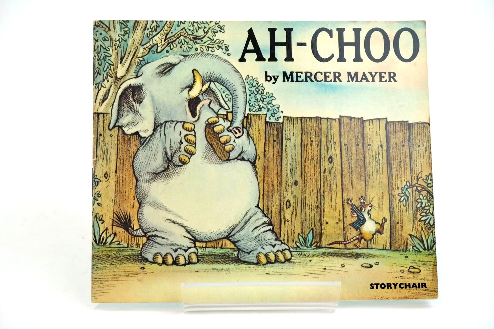 Photo of AH-CHOO written by Mayer, Mercer illustrated by Mayer, Mercer published by Transworld Publishers Ltd. (STOCK CODE: 1321515)  for sale by Stella & Rose's Books