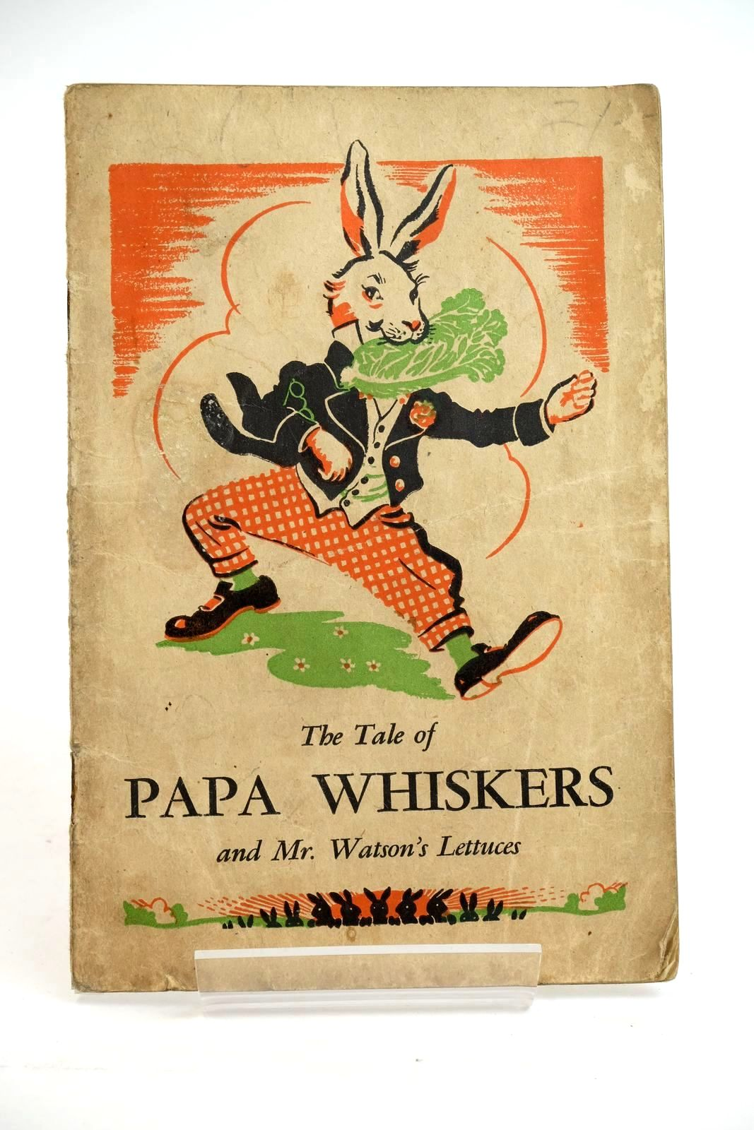 Photo of THE TALE OF PAPA WHISKERS AND MR. WATSON'S LETTUCES- Stock Number: 1321521