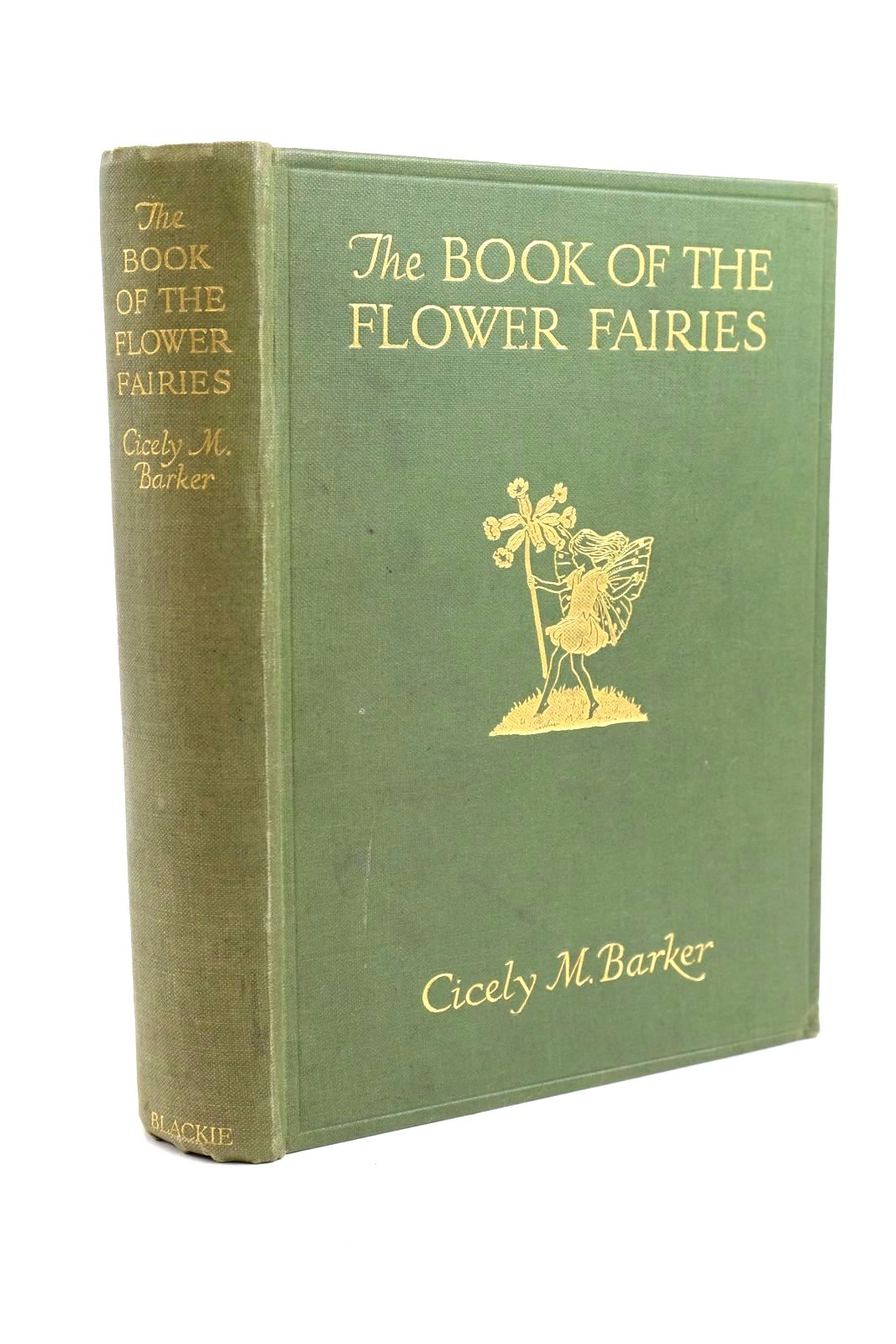 Photo of THE BOOK OF THE FLOWER FAIRIES written by Barker, Cicely Mary illustrated by Barker, Cicely Mary published by Blackie & Son Ltd. (STOCK CODE: 1321639)  for sale by Stella & Rose's Books