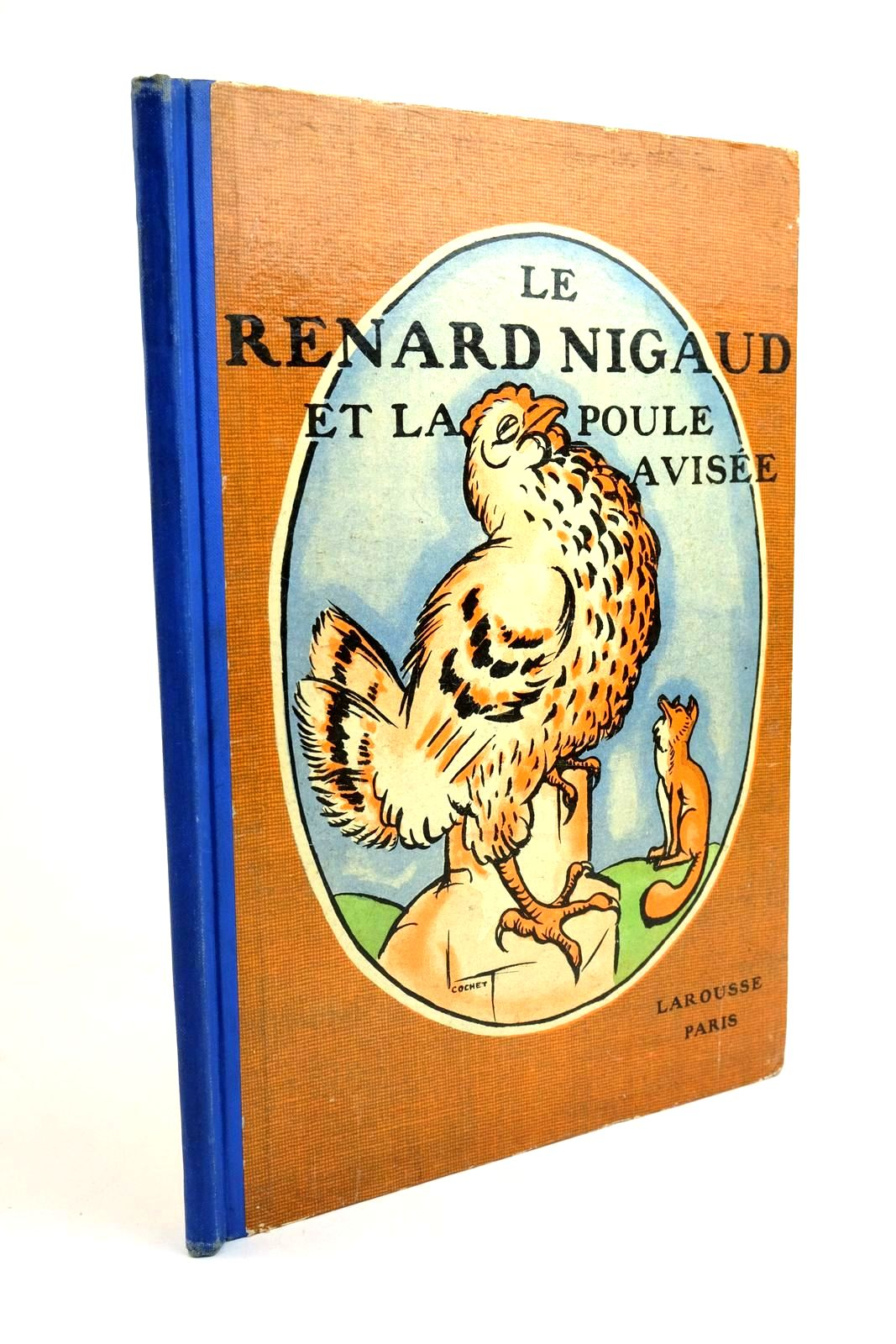 Photo of LE RENARD NIGAUD ET LA POULE AVISEE illustrated by Le Fanu, B. Cochet, G. published by Larousse (STOCK CODE: 1321767)  for sale by Stella & Rose's Books