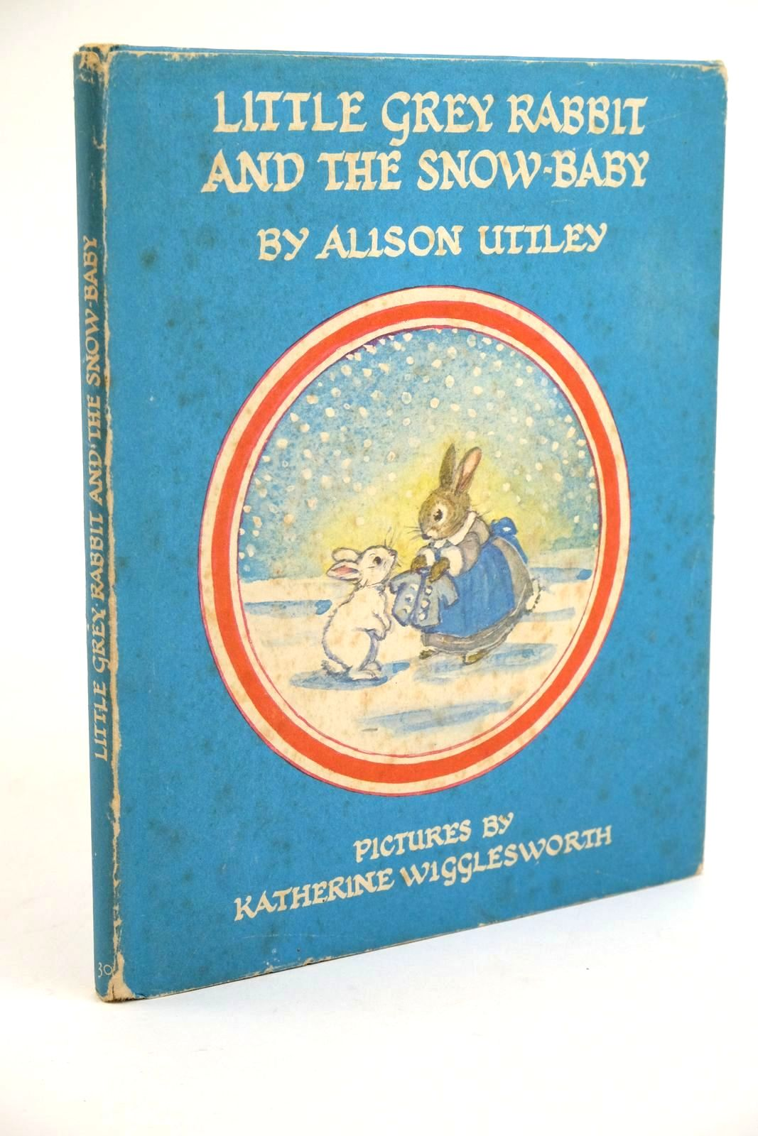 Photo of LITTLE GREY RABBIT AND THE SNOW-BABY- Stock Number: 1321773