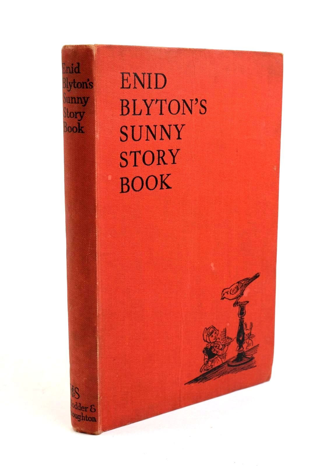 Photo of ENID BLYTON'S SUNNY STORY BOOK written by Blyton, Enid illustrated by Soper, Eileen published by Hodder & Stoughton (STOCK CODE: 1321813)  for sale by Stella & Rose's Books