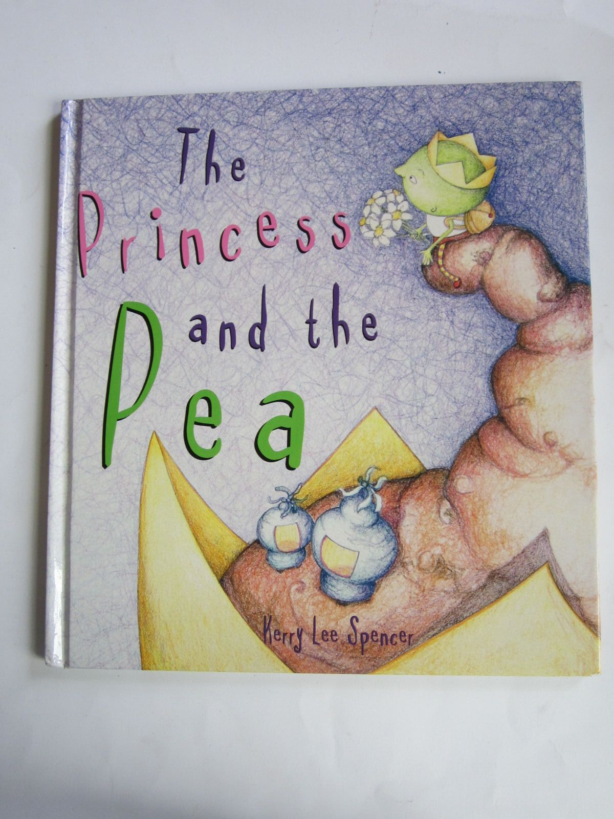 Photo of THE PRINCESS AND THE PEA written by Spencer, Kerry Lee illustrated by Spencer, Kerry Lee published by Thomas C. Lothian Pty. Ltd (STOCK CODE: 1401362)  for sale by Stella & Rose's Books