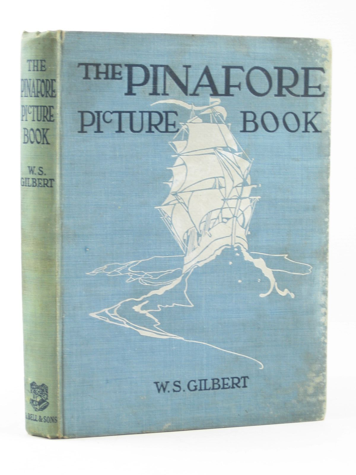 Photo of THE PINAFORE PICTURE BOOK written by Gilbert, W.S. illustrated by Woodward, Alice B. published by George Bell & Sons (STOCK CODE: 1402335)  for sale by Stella & Rose's Books