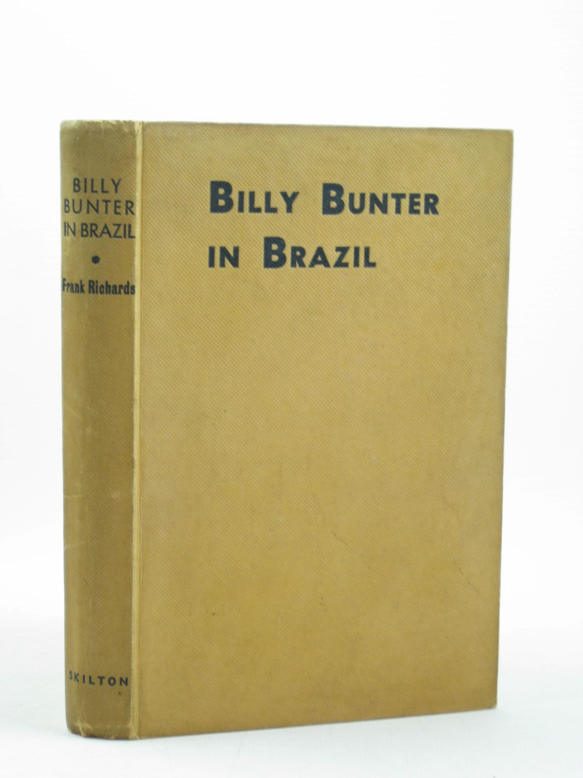 Photo of BILLY BUNTER IN BRAZIL written by Richards, Frank illustrated by Macdonald, R.J. published by Charles Skilton Ltd. (STOCK CODE: 1402396)  for sale by Stella & Rose's Books