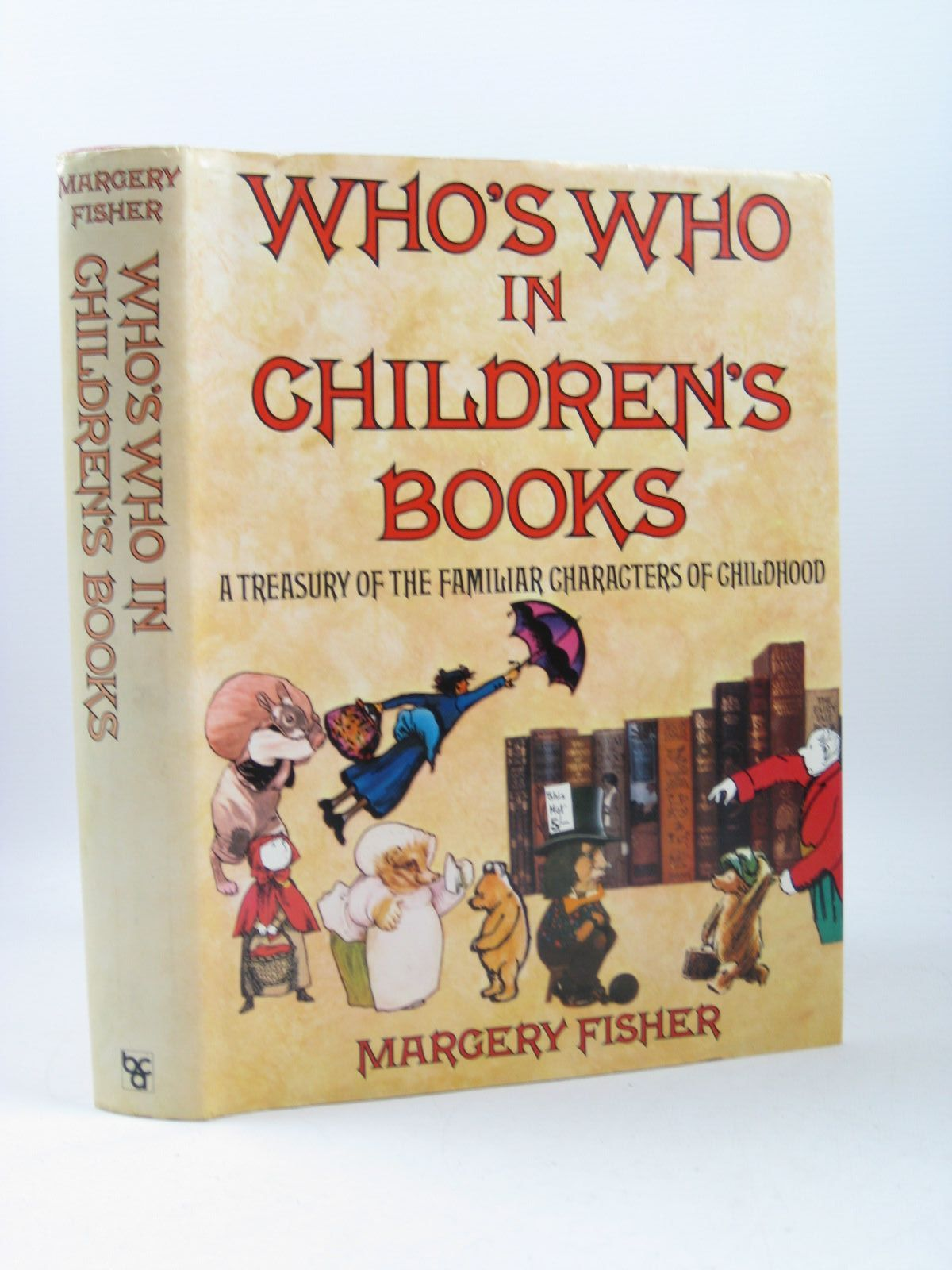 Photo of WHO'S WHO IN CHILDREN'S BOOKS A TREASURY OF THE FAMILIAR CHARACTERS OF CHILDHOOD written by Fisher, Margery published by Weidenfeld and Nicolson (STOCK CODE: 1403445)  for sale by Stella & Rose's Books