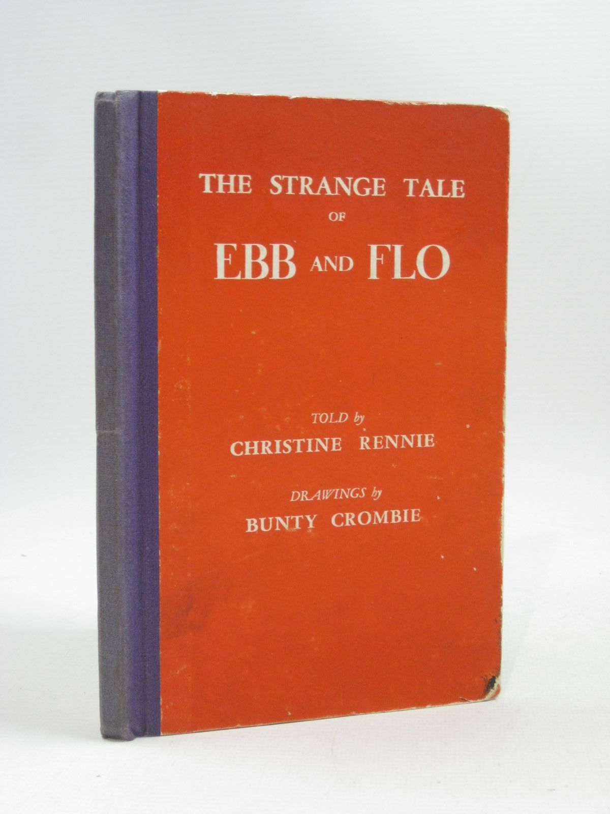 Photo of THE STRANGE TALE OF EBB AND FLO written by Rennie, Christine illustrated by Crombie, Bunty published by Wells Gardner, Darton & Co. Ltd. (STOCK CODE: 1404298)  for sale by Stella & Rose's Books