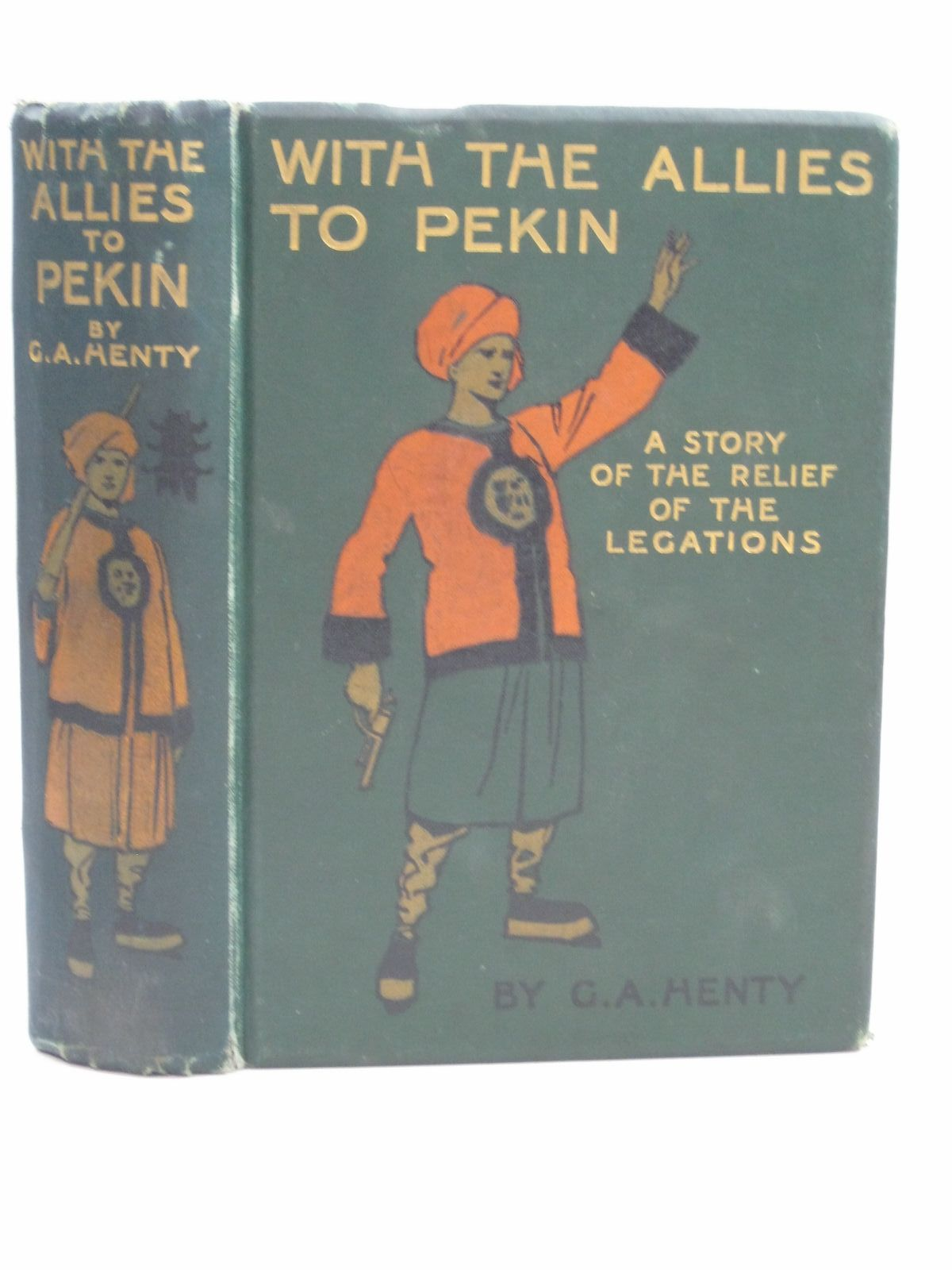 Photo of WITH THE ALLIES TO PEKIN written by Henty, G.A. illustrated by Paget, Wal published by Blackie & Son Ltd. (STOCK CODE: 1405004)  for sale by Stella & Rose's Books