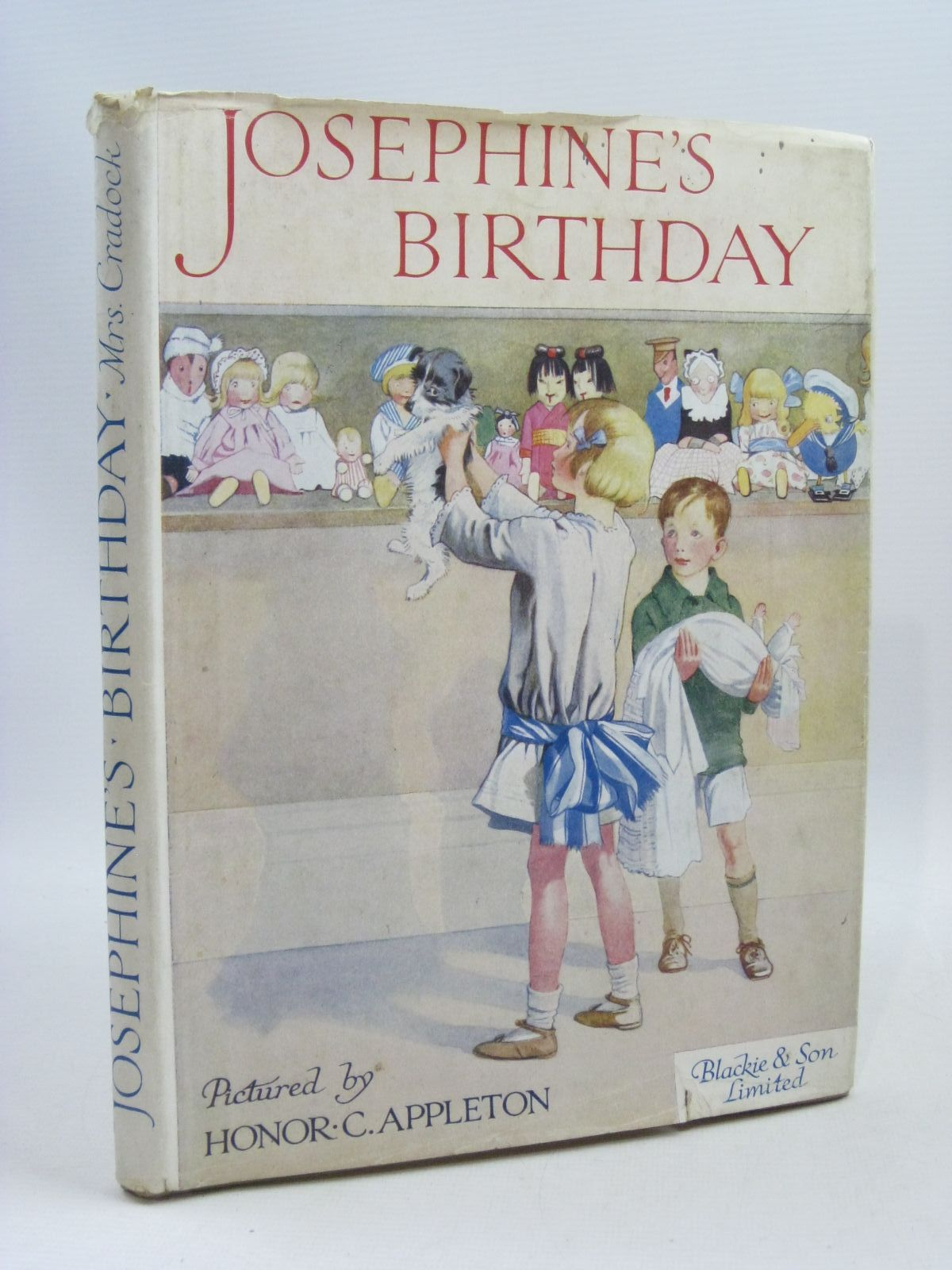 Photo of JOSEPHINE'S BIRTHDAY written by Cradock, Mrs. H.C. illustrated by Appleton, Honor C. published by Blackie & Son Ltd. (STOCK CODE: 1405190)  for sale by Stella & Rose's Books