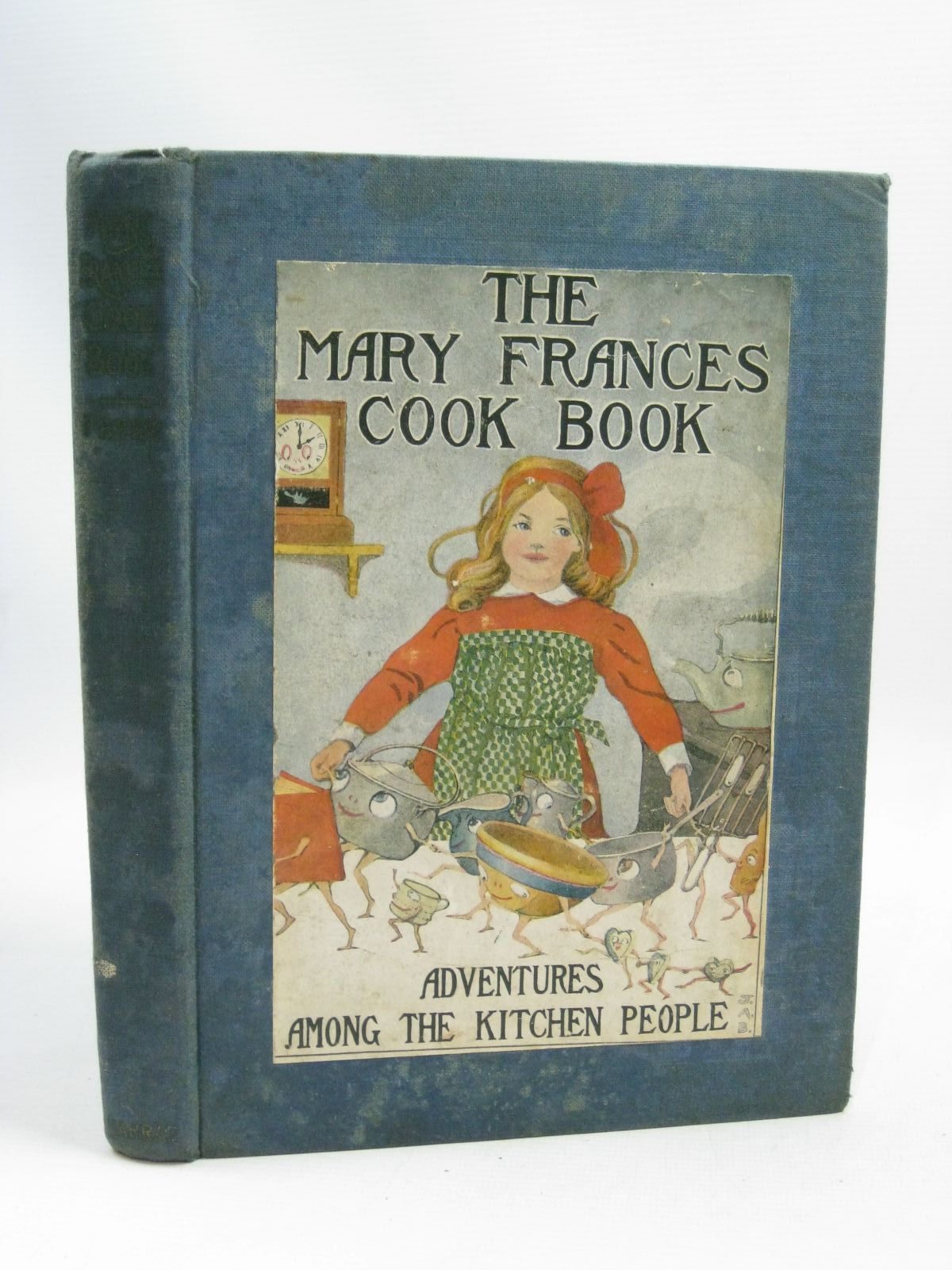 Photo of THE MARY FRANCES COOK BOOK written by Fryer, Jane Eayre illustrated by Hays, Margaret G.<br />Boyer, Jane Allen published by George G. Harrap &amp; Company Ltd. (STOCK CODE: 1405209)  for sale by Stella & Rose's Books