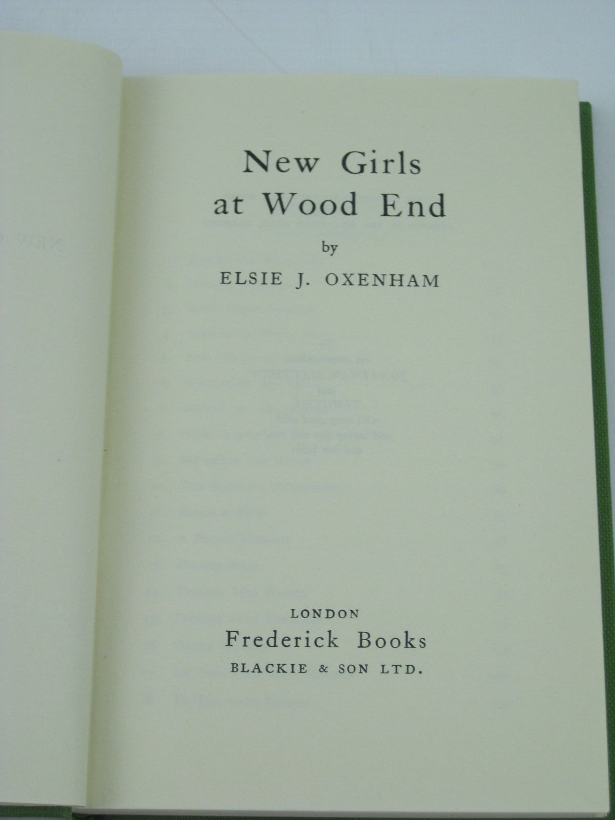 Photo of NEW GIRLS AT WOODEND written by Oxenham, Elsie J. published by Frederick Books, Blackie & Son (STOCK CODE: 1406308)  for sale by Stella & Rose's Books