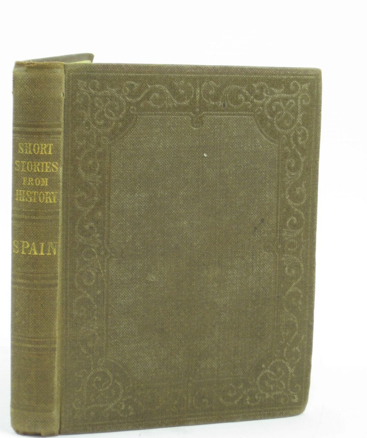 Photo of SHORT STORIES FOUNDED ON EUROPEAN HISTORY SPAIN- Stock Number: 1406374