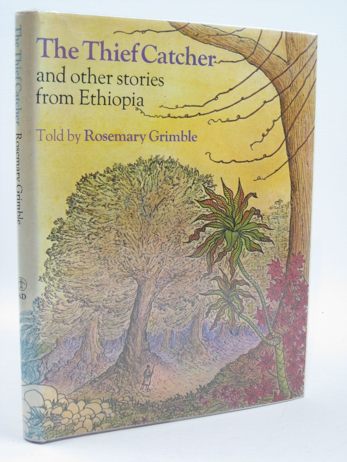 Photo of THE THIEF CATCHER AND OTHER STORIES FROM ETHIOPIA written by Grimble, Rosemary illustrated by Grimble, Rosemary published by Andre Deutsch (STOCK CODE: 1406564)  for sale by Stella & Rose's Books
